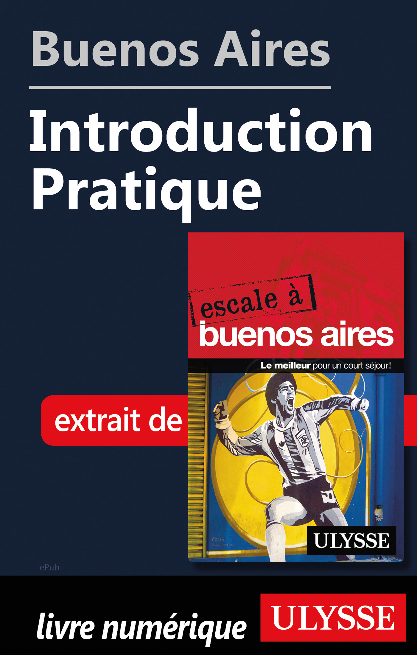Buenos Aires - Introduction Pratique