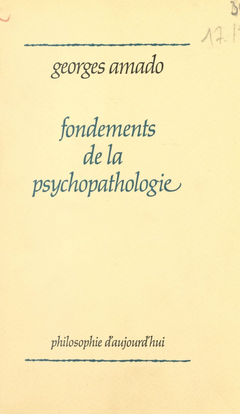 Fondements de la psychopathologie