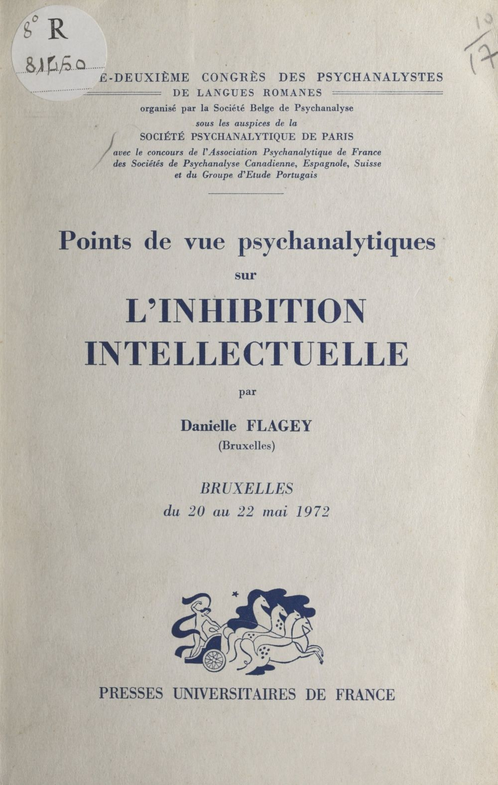 Points de vue psychanalytiques sur l'inhibition intellectuelle