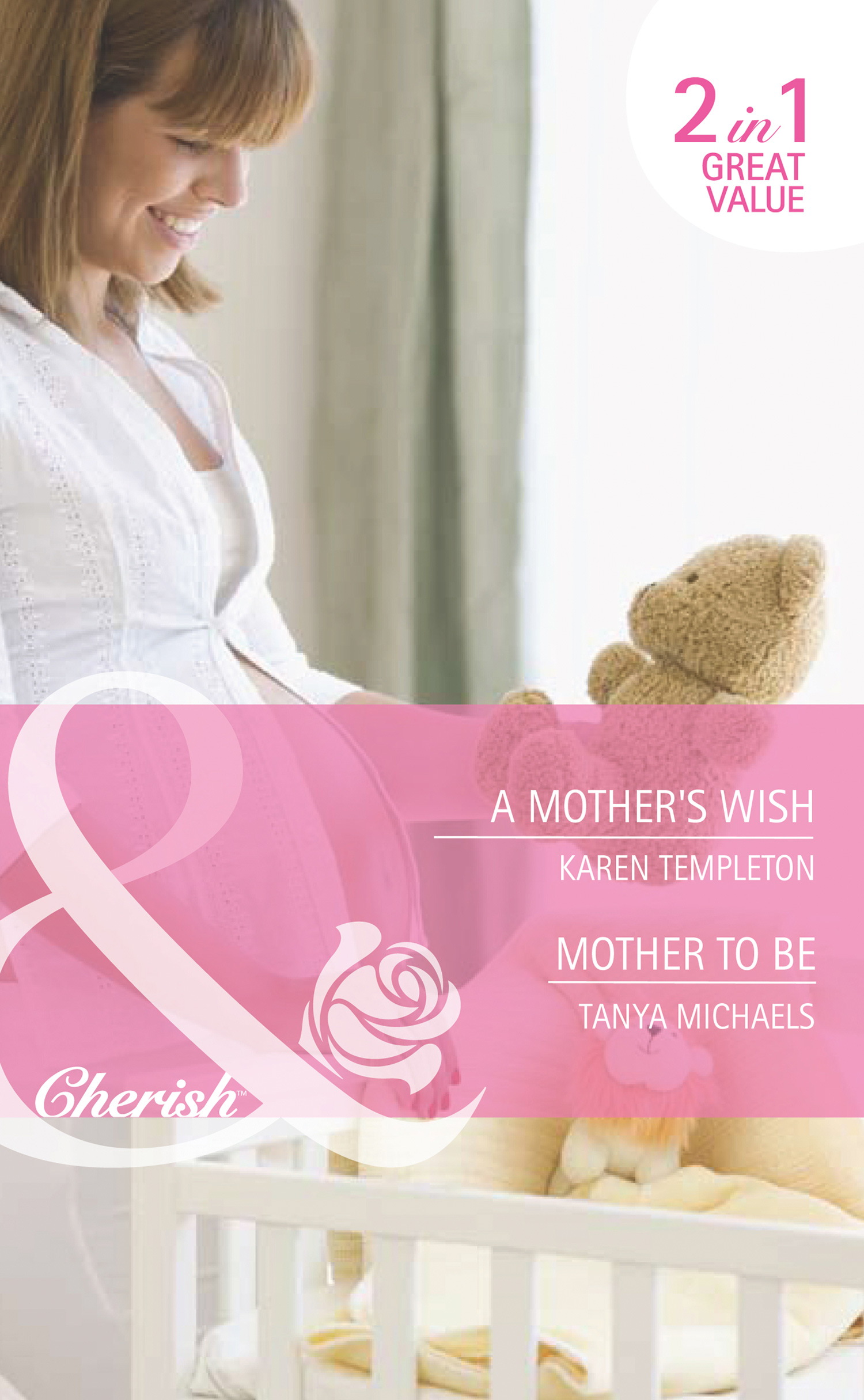 A Mother's Wish / Mother To Be