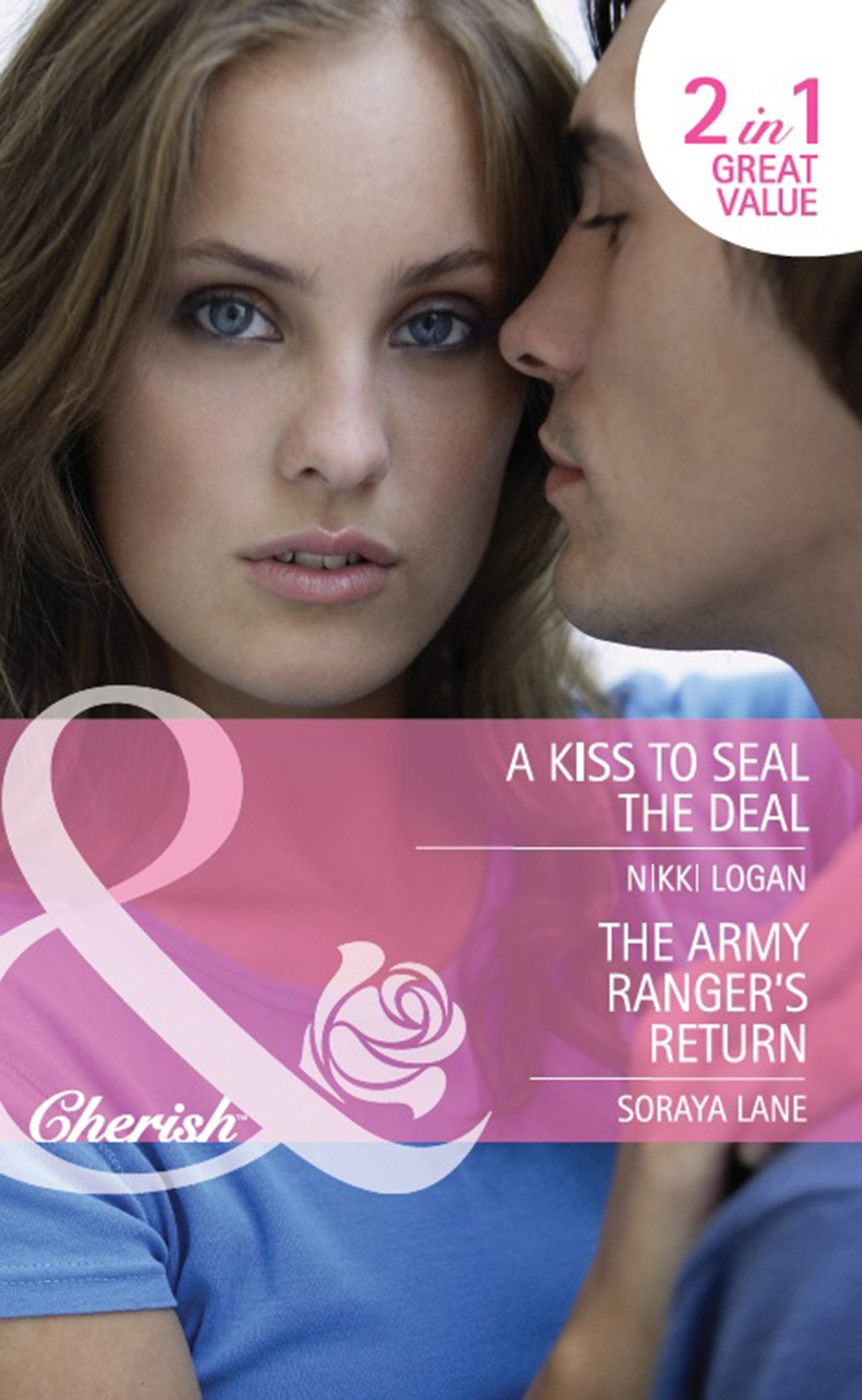 A Kiss to Seal the Deal / The Army Ranger's Return