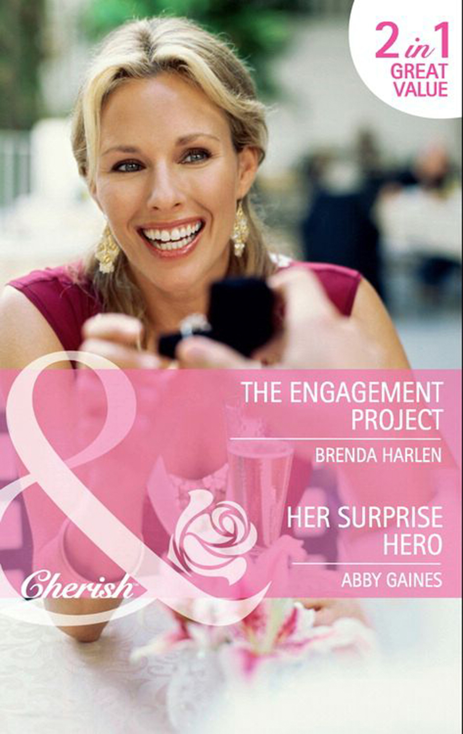 The Engagement Project / Her Surprise Hero