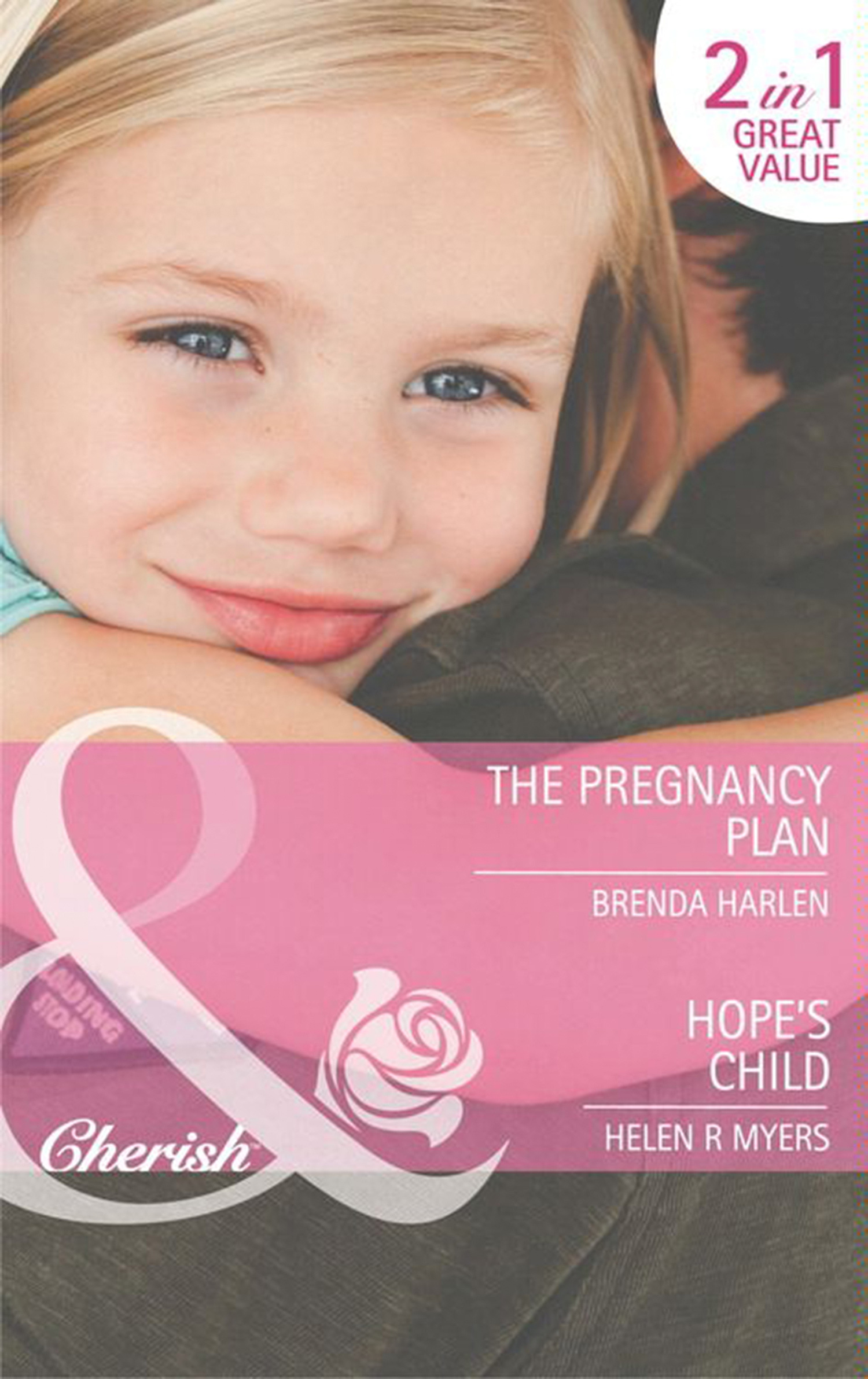 The Pregnancy Plan / Hope's Child