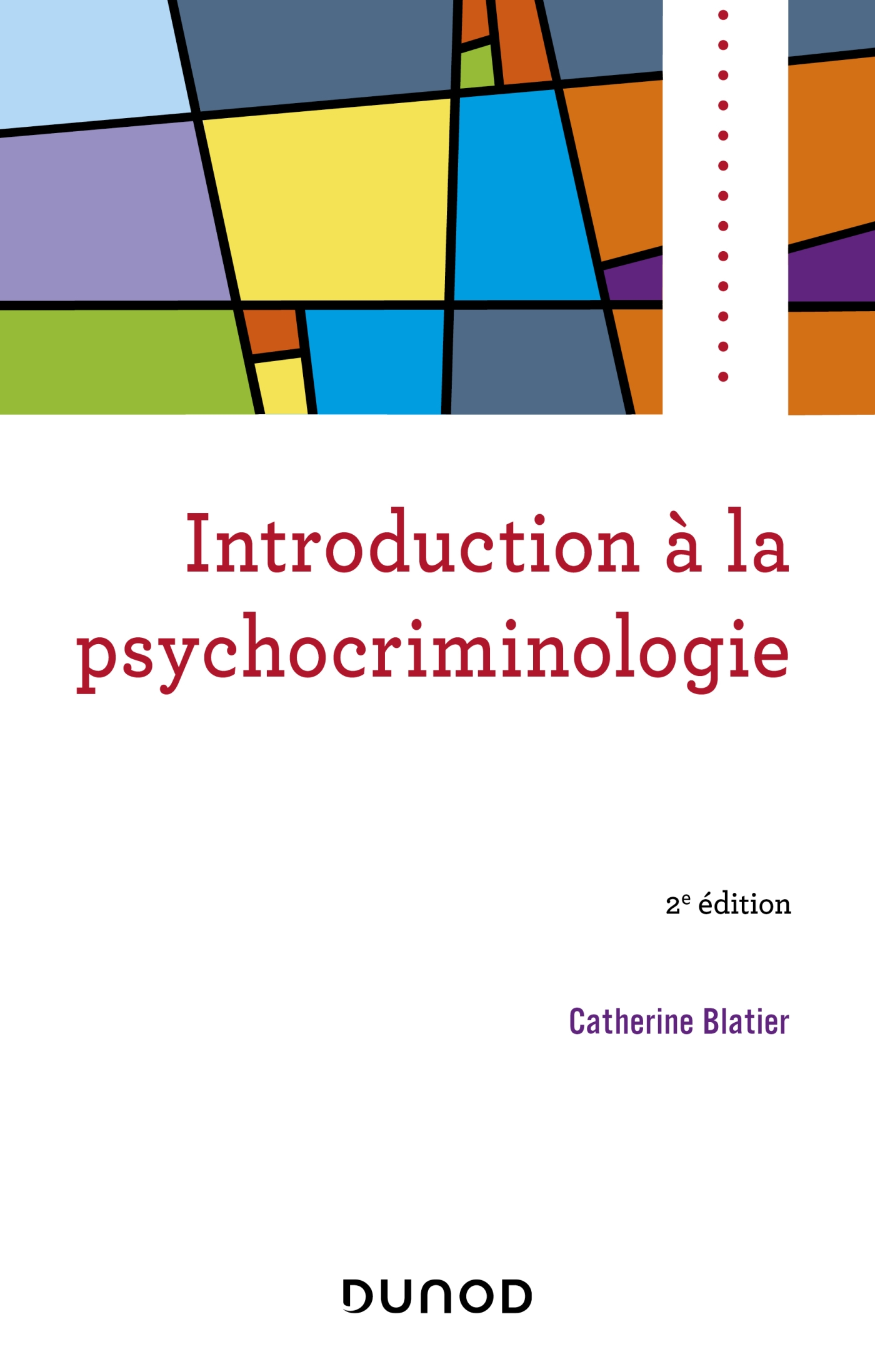 Introduction à la psychocriminologie - 2e éd