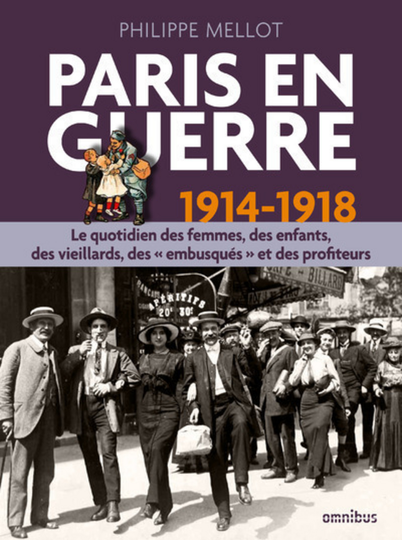 Paris en guerre 1914-1918 (version enrichie)