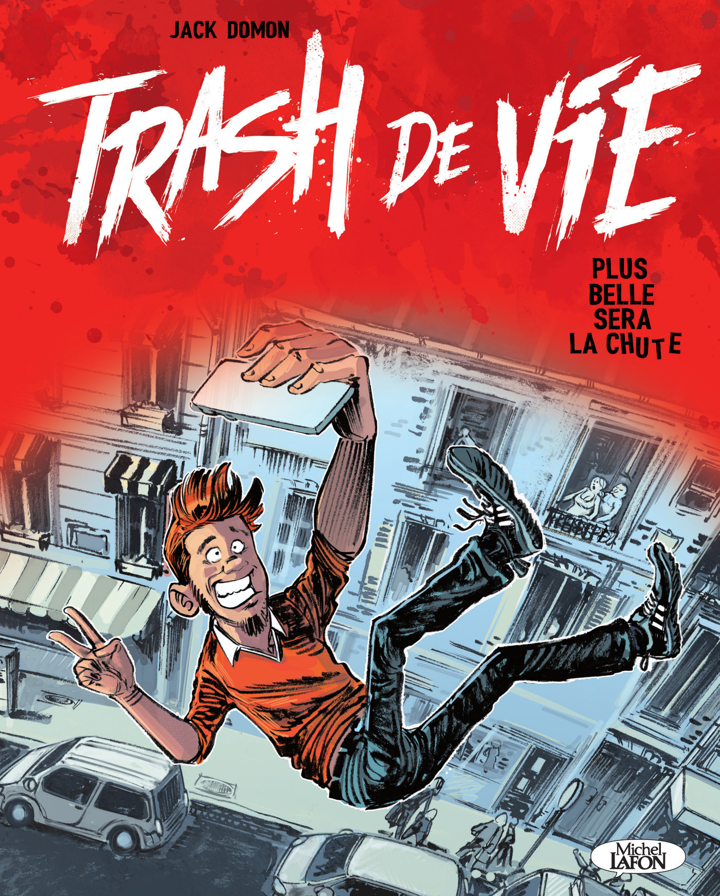 Trash de vie - Plus belle sera la chute