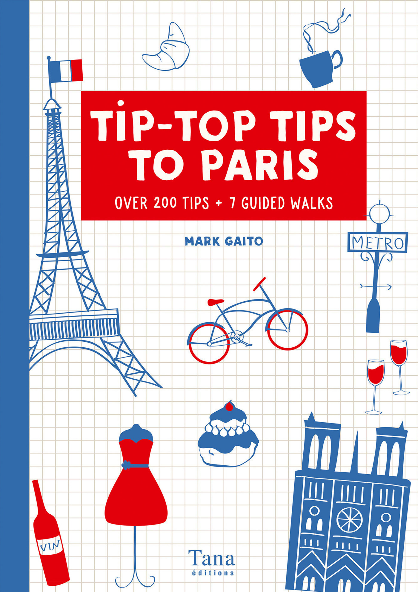 Tip-Top Tips to Paris (in english)