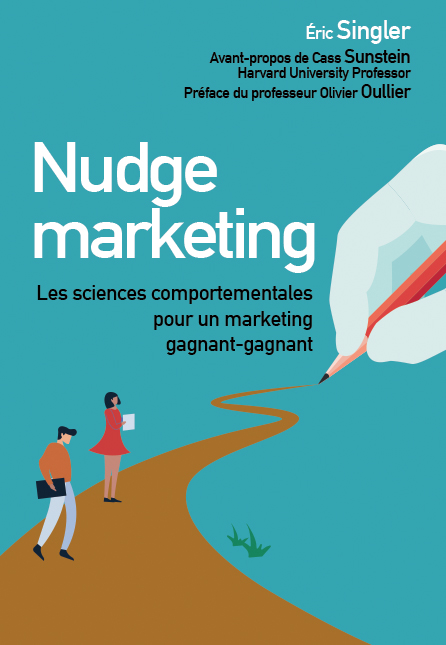 Nudge marketing (édition enrichie)