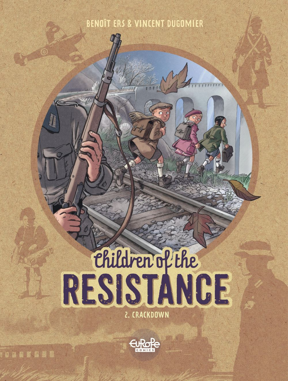 Children of the Resistance - Volume 2 - Crackdown