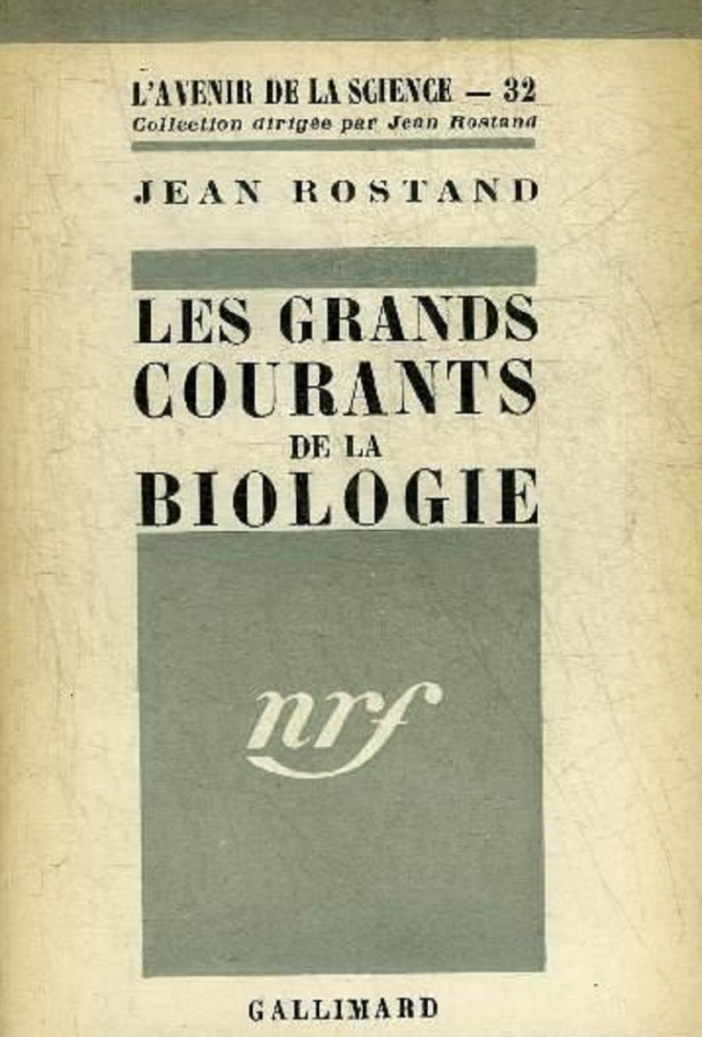 Les Grands courants de la biologie