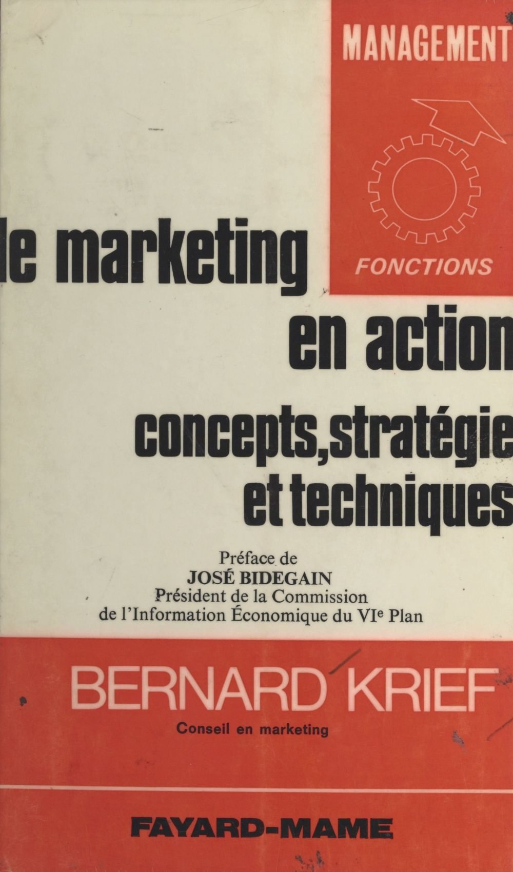 Le marketing en action : concepts, stratégie, techniques