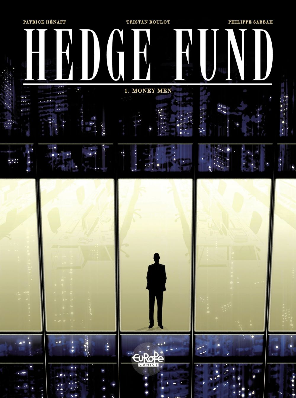 Hedge Fund - Volume 1 - Money Men