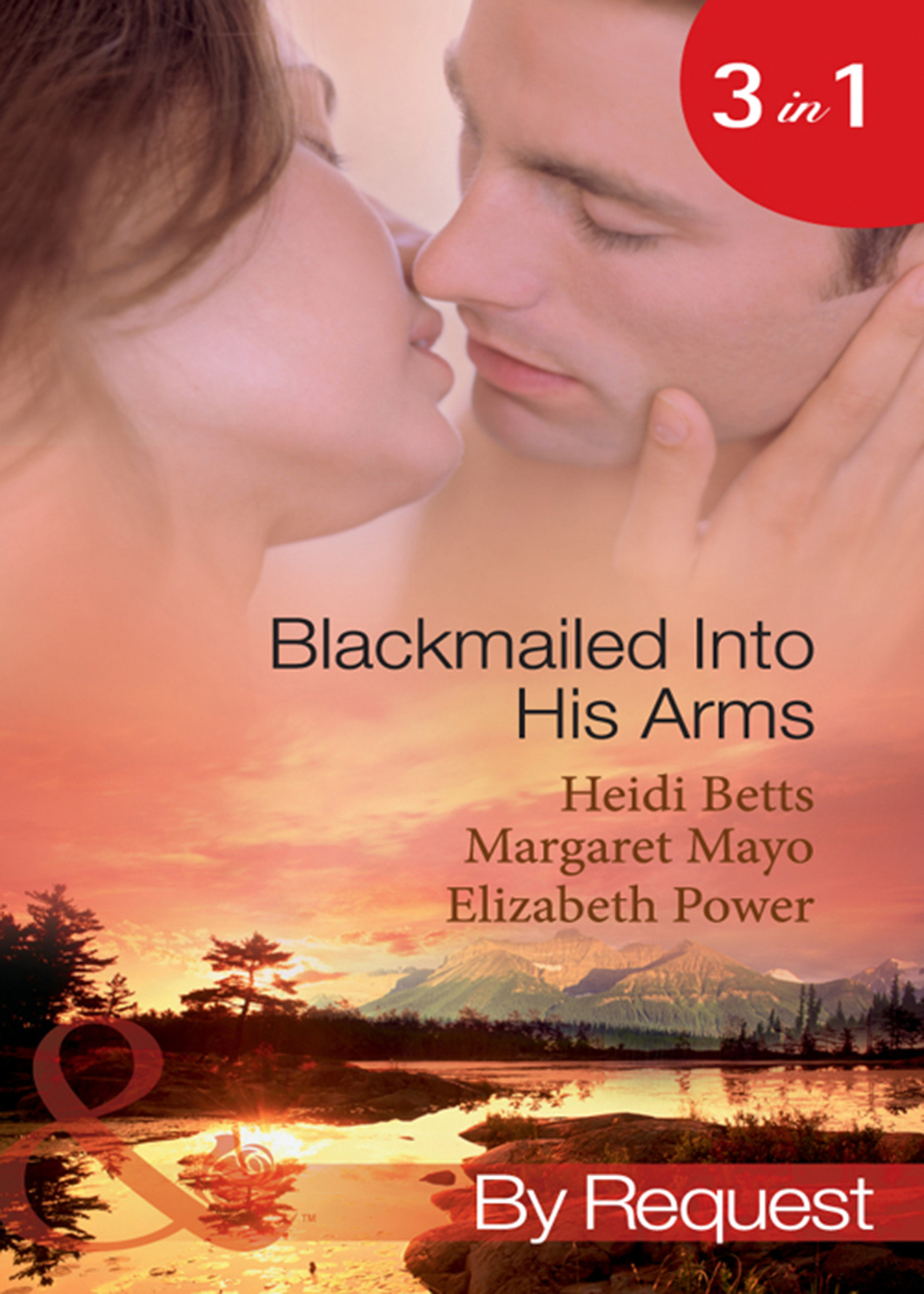 Blackmailed Into His Arms