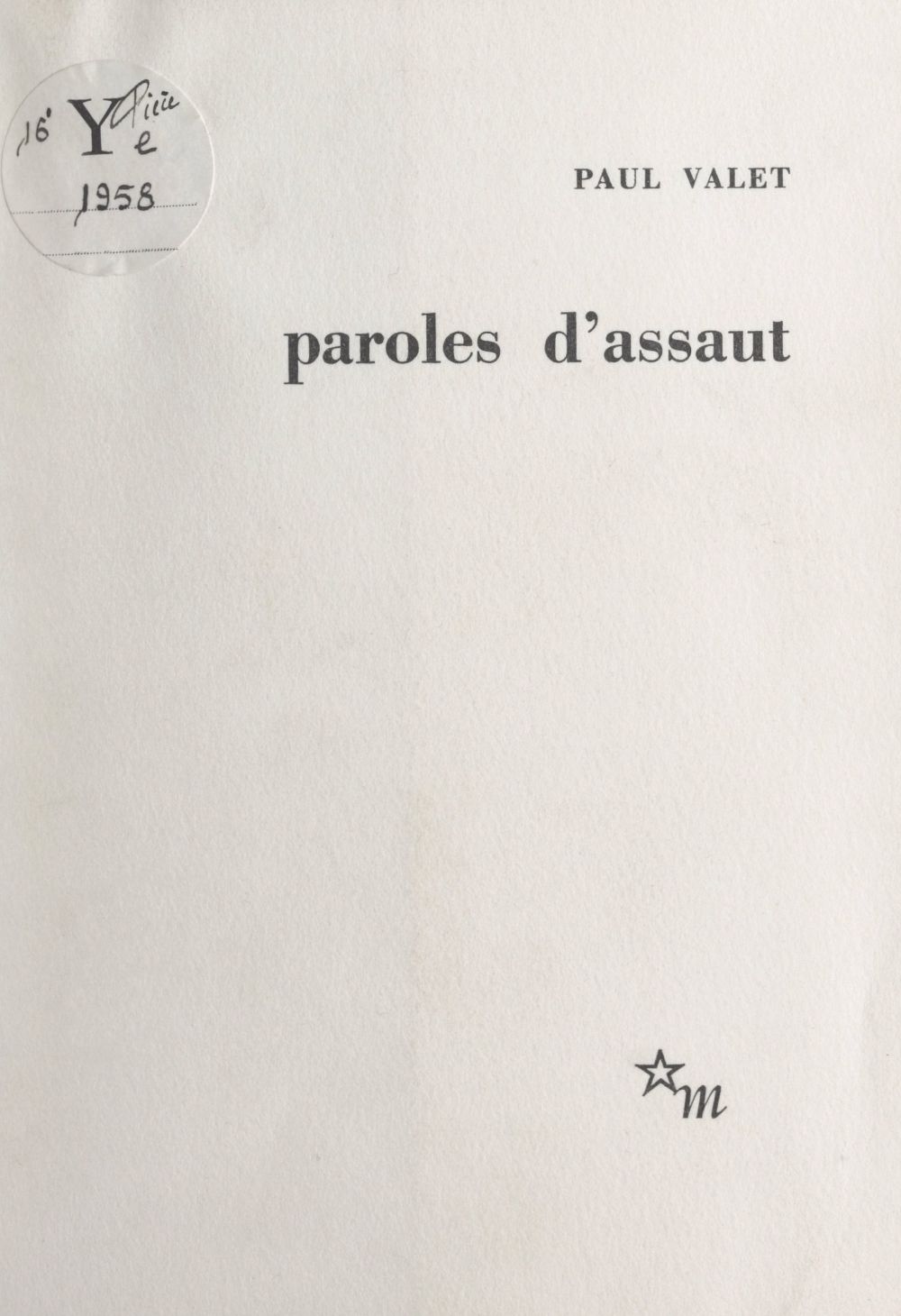 Paroles d'assaut