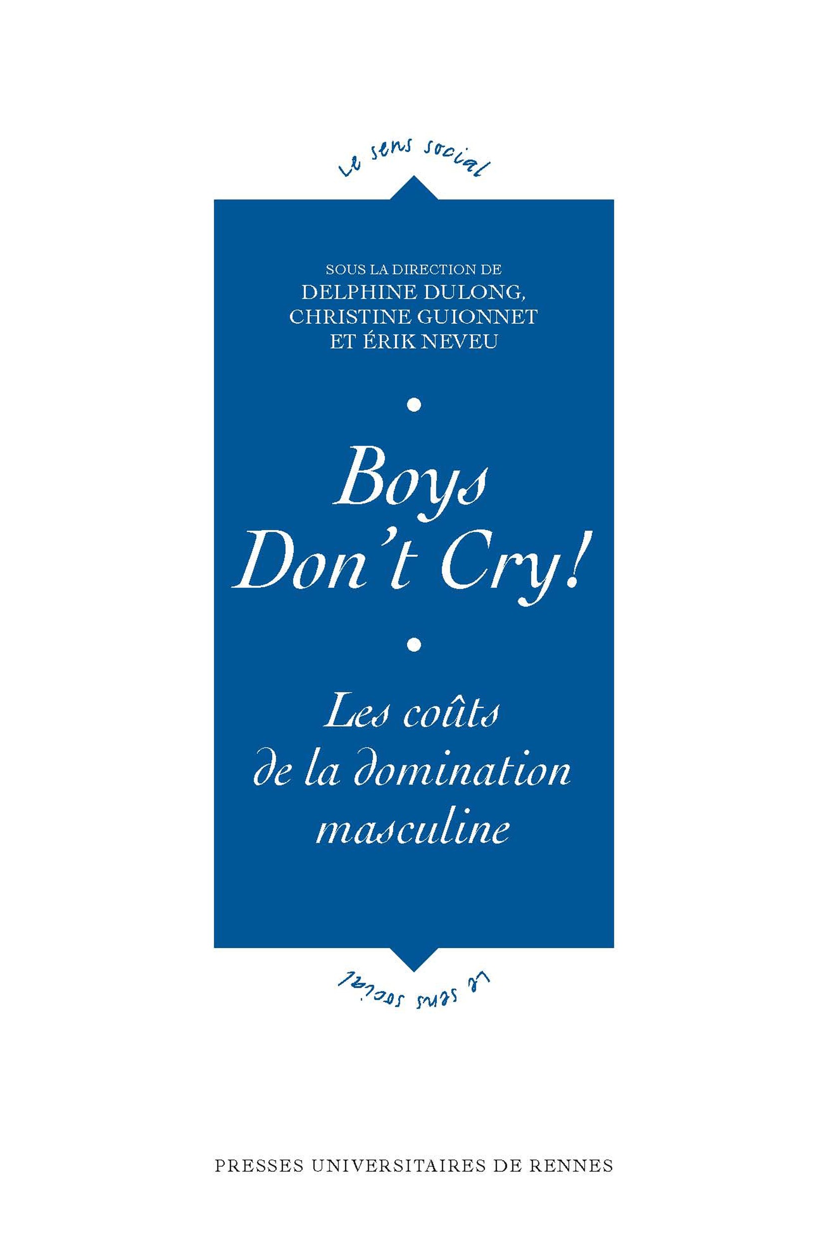 Boys don't cry!