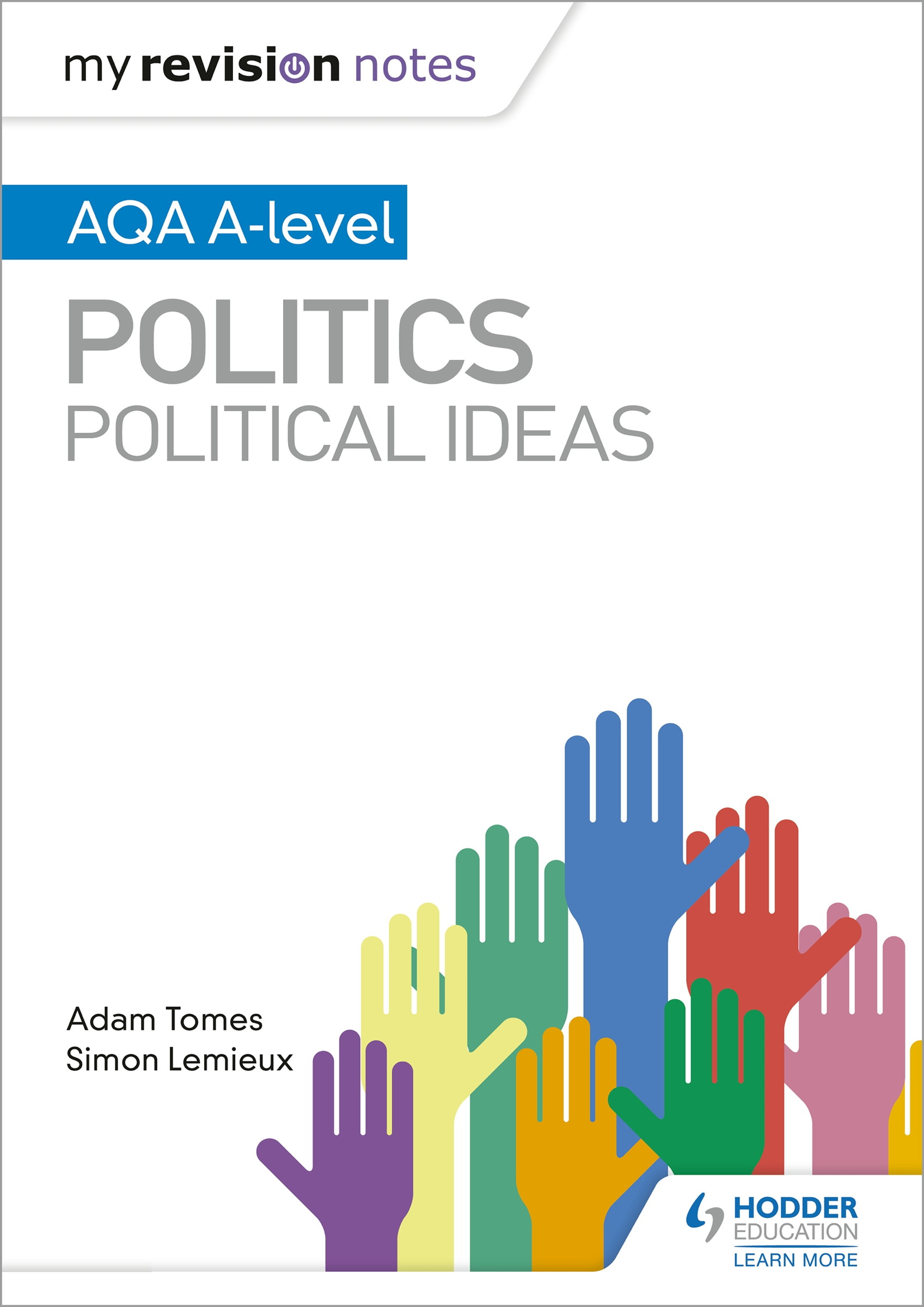 My Revision Notes: AQA A-level Politics: Political Ideas