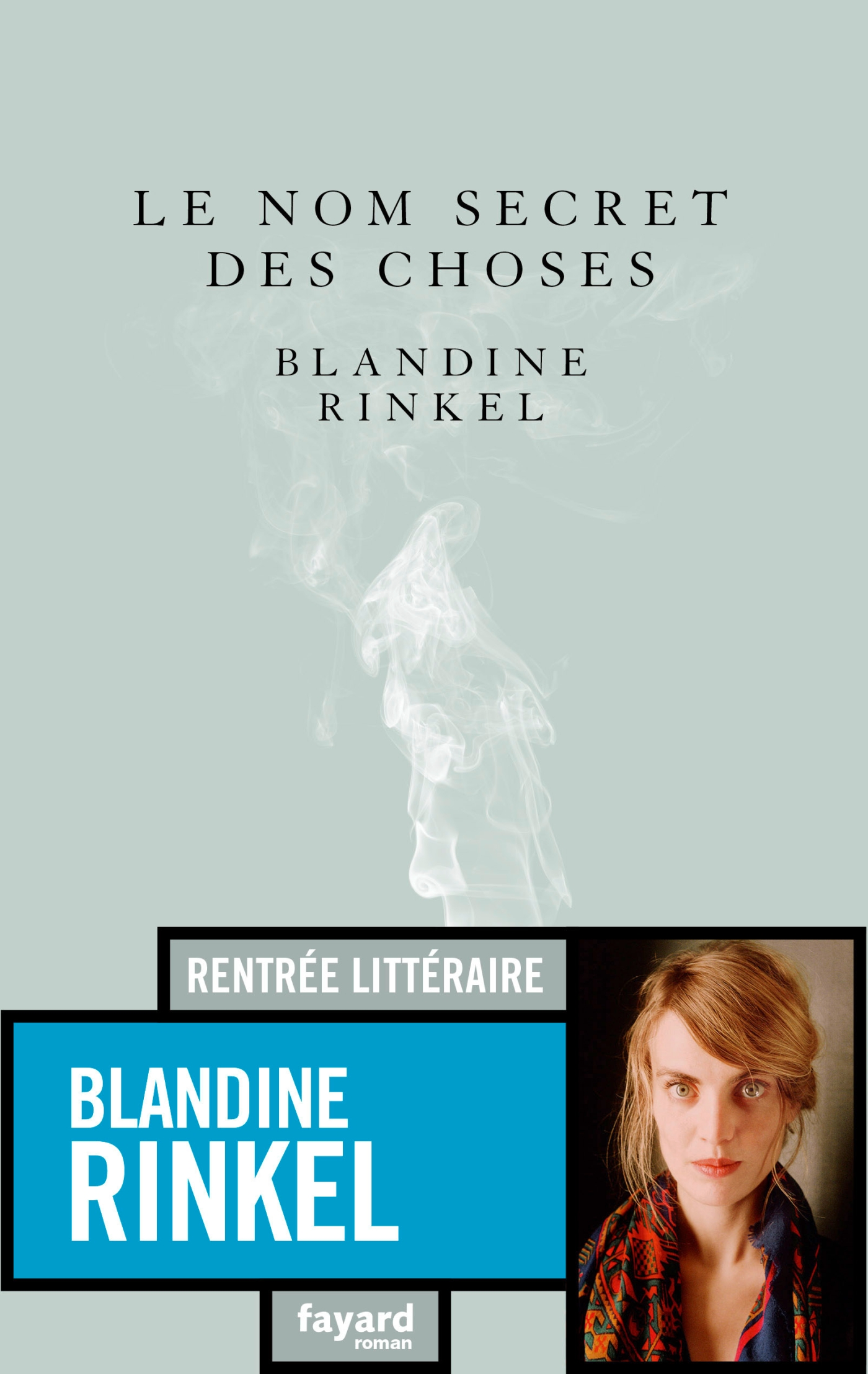 Le nom secret des choses | Rinkel, Blandine. Auteur