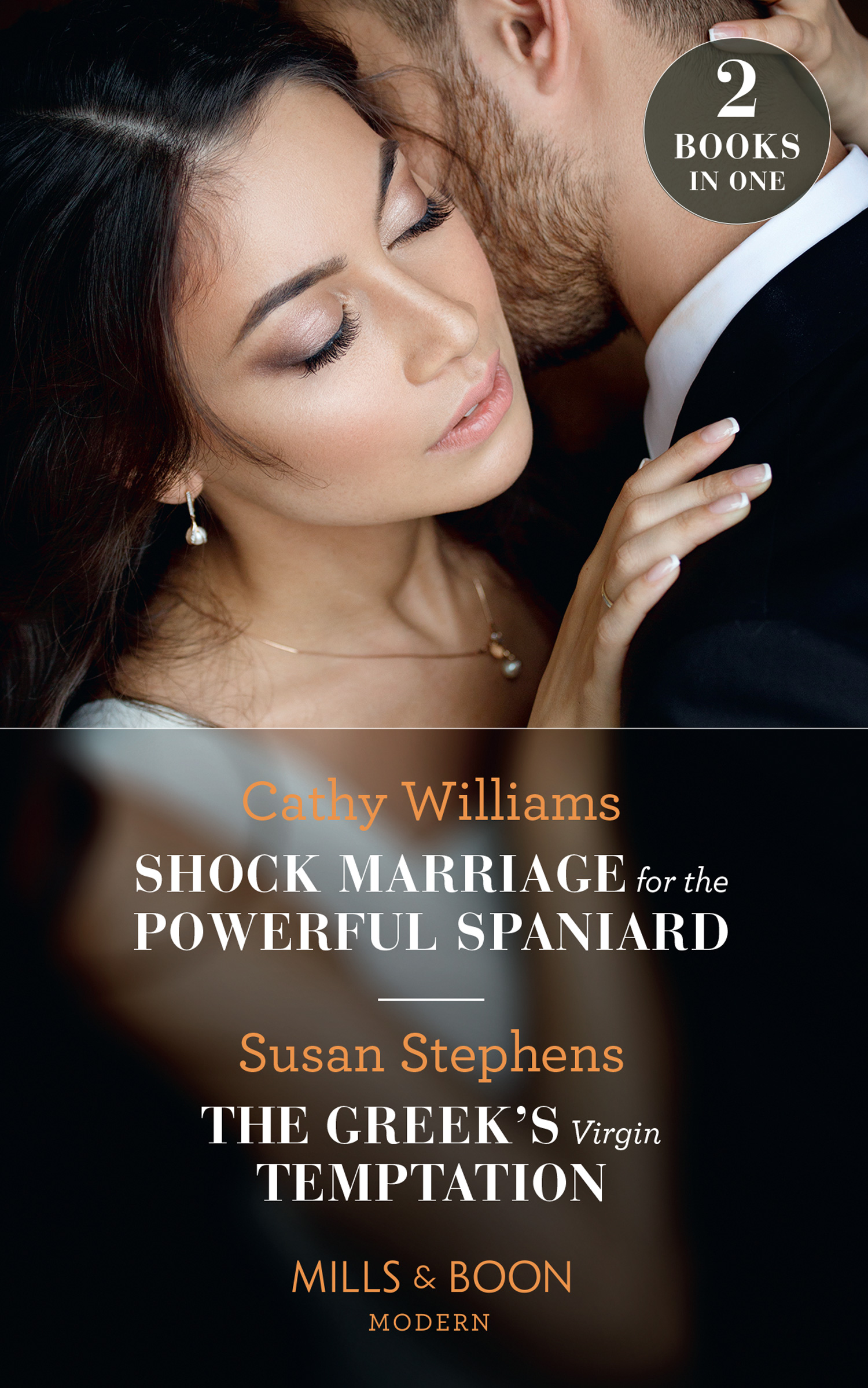 Shock Marriage For The Powerful Spaniard / The Greek's Virgin Temptation