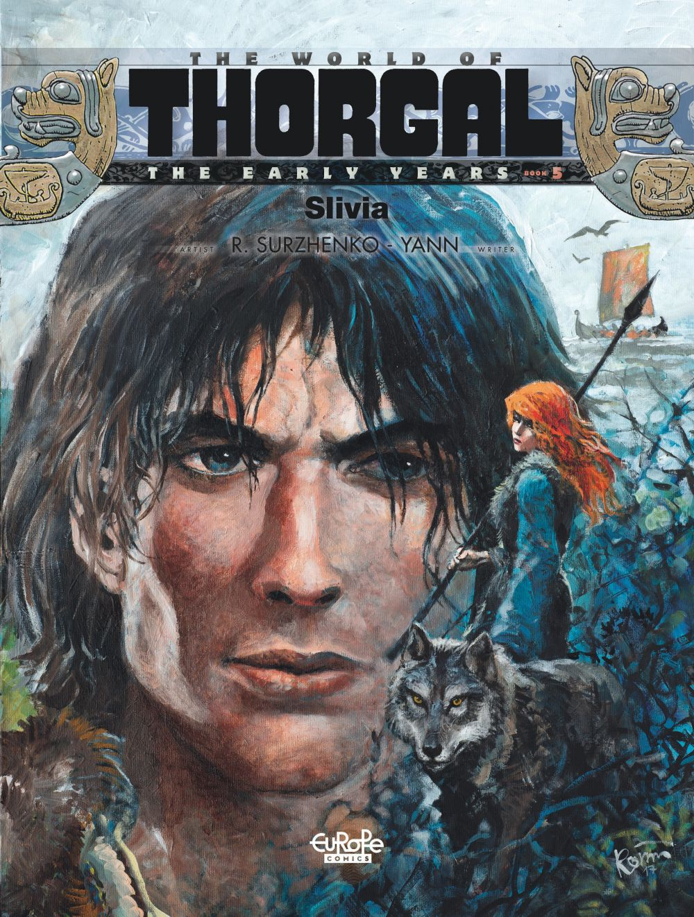 The World of Thorgal: The Early Years - Volume 5 - Slivia