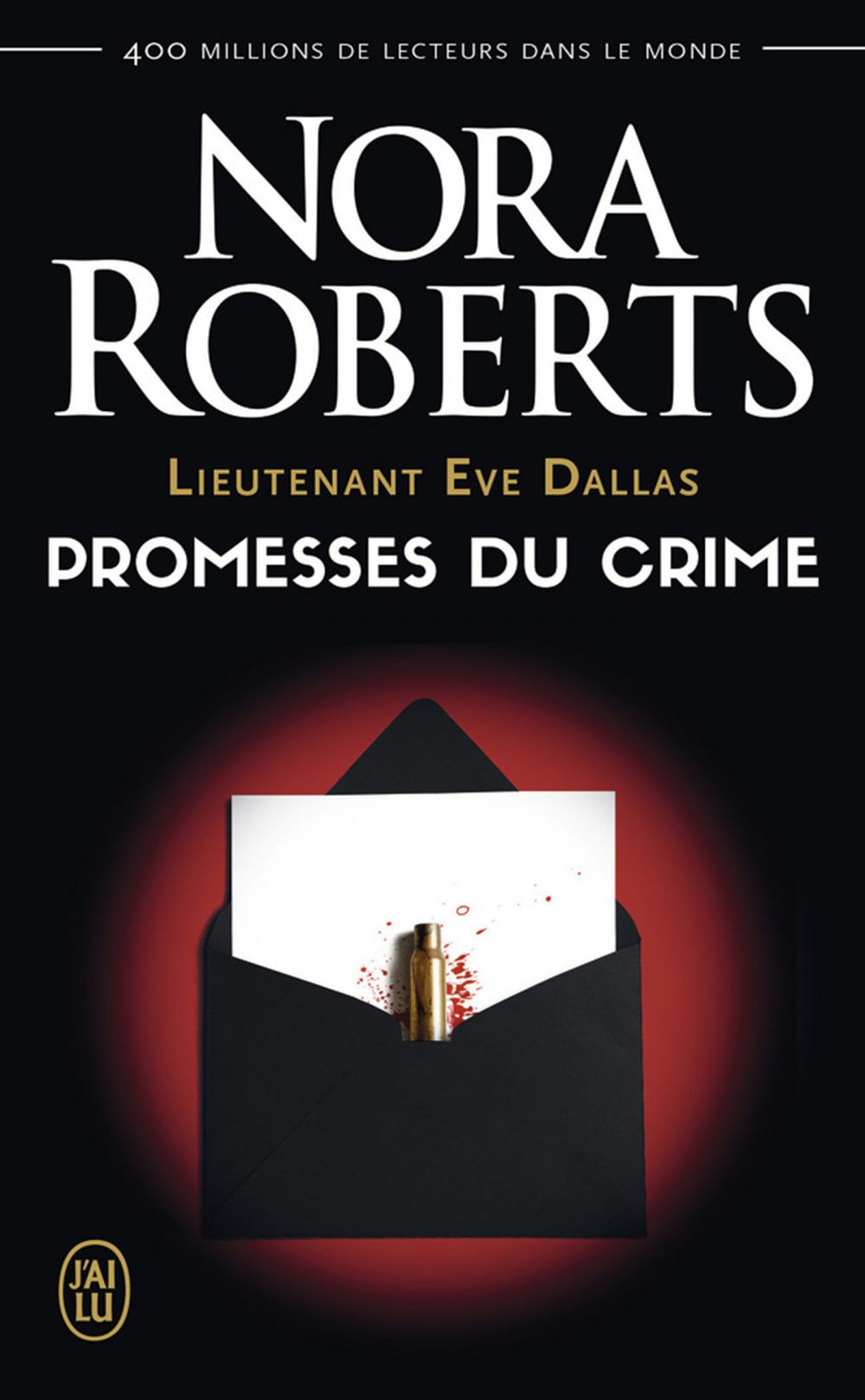 Lieutenant Eve Dallas (Tome 28) - Promesses du crime
