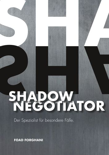 Shadow Negotiator