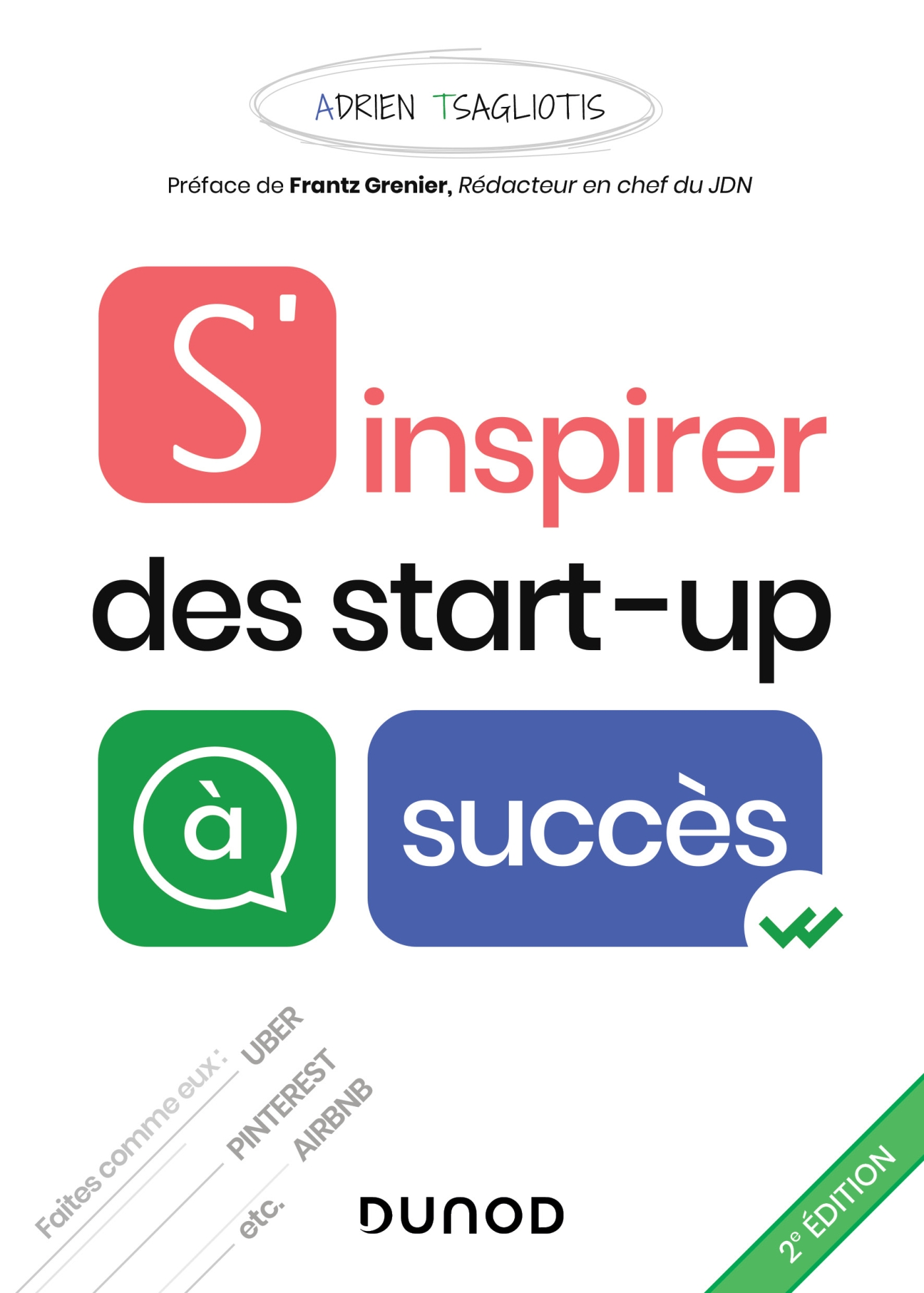 S'inspirer des start-up à succès - 2e éd