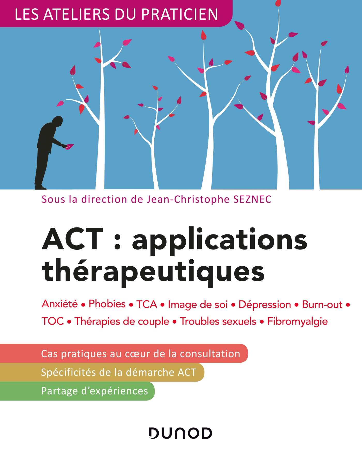 ACT : applications thérapeutiques - 2e éd.