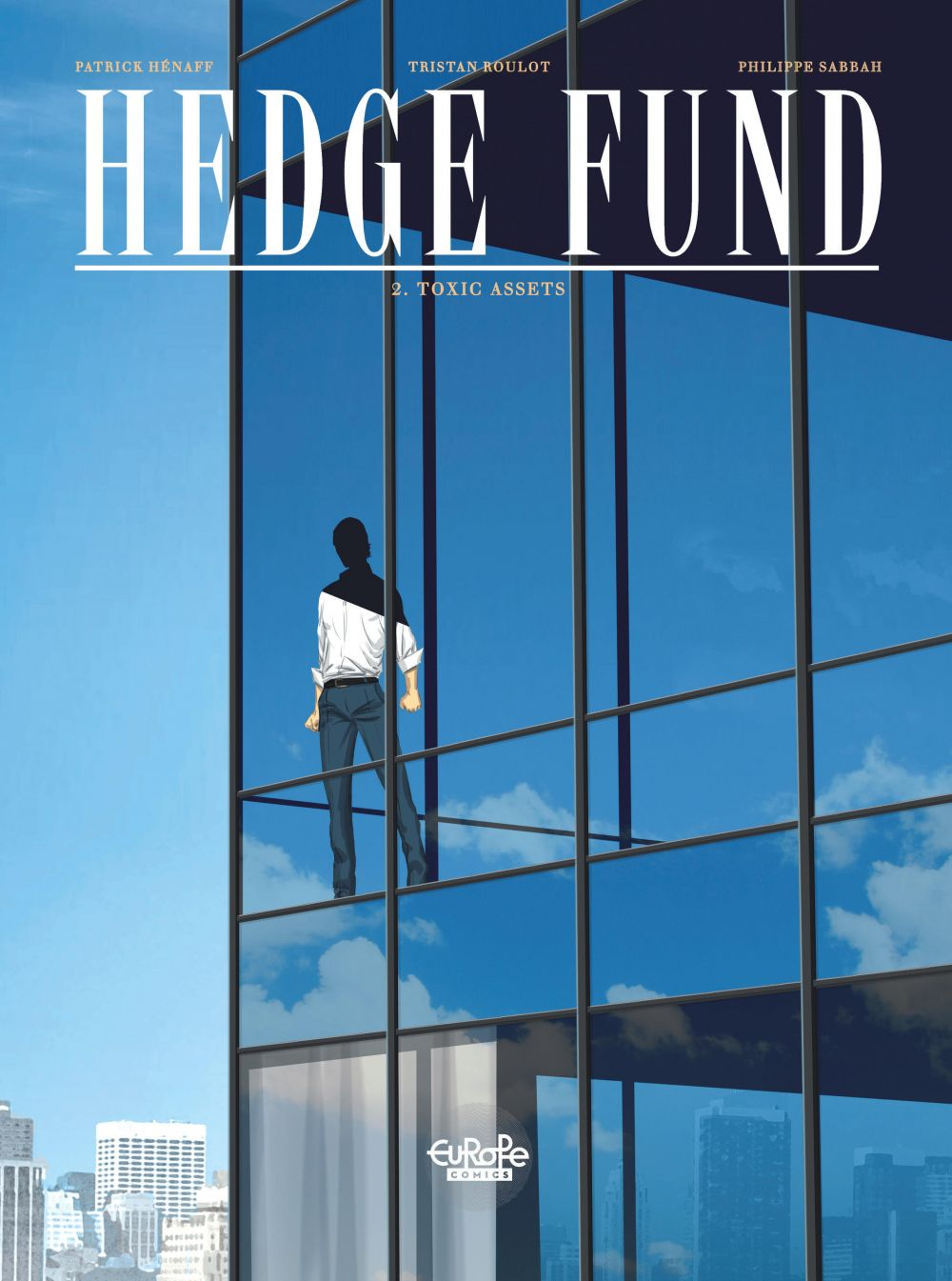 Hedge Fund - Volume 2 - Toxic Assets