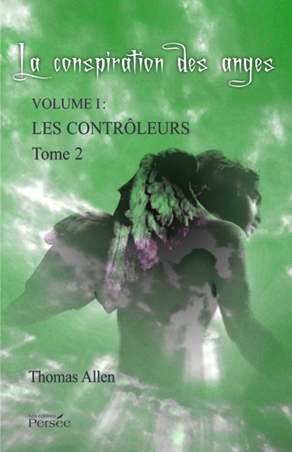 La Conspiration des Anges - Tome 2