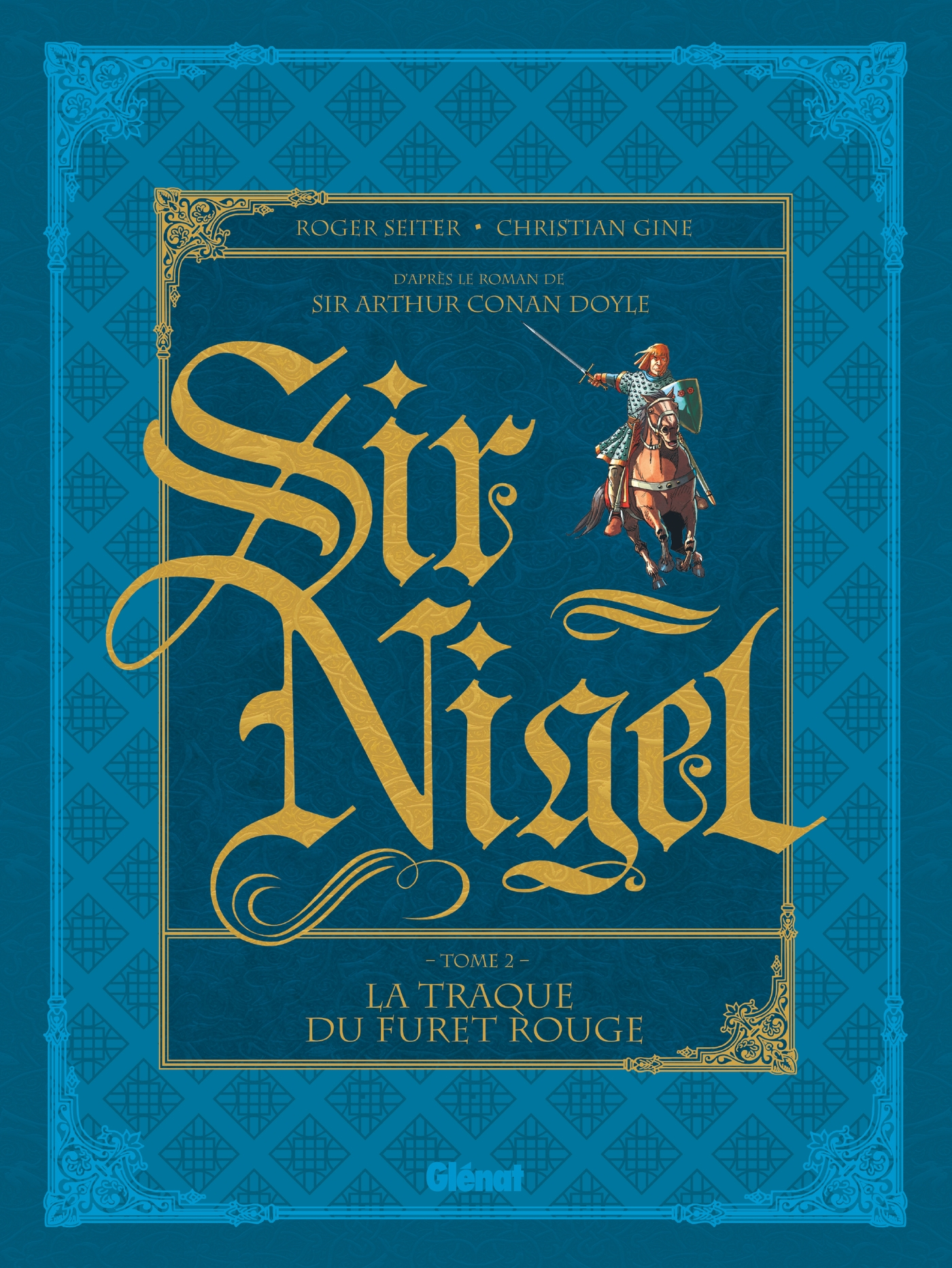 Sir Nigel - Tome 02