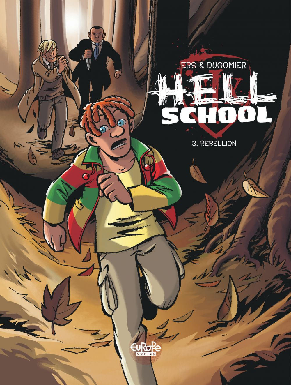 Hell School - Volume 3 - Rebellion