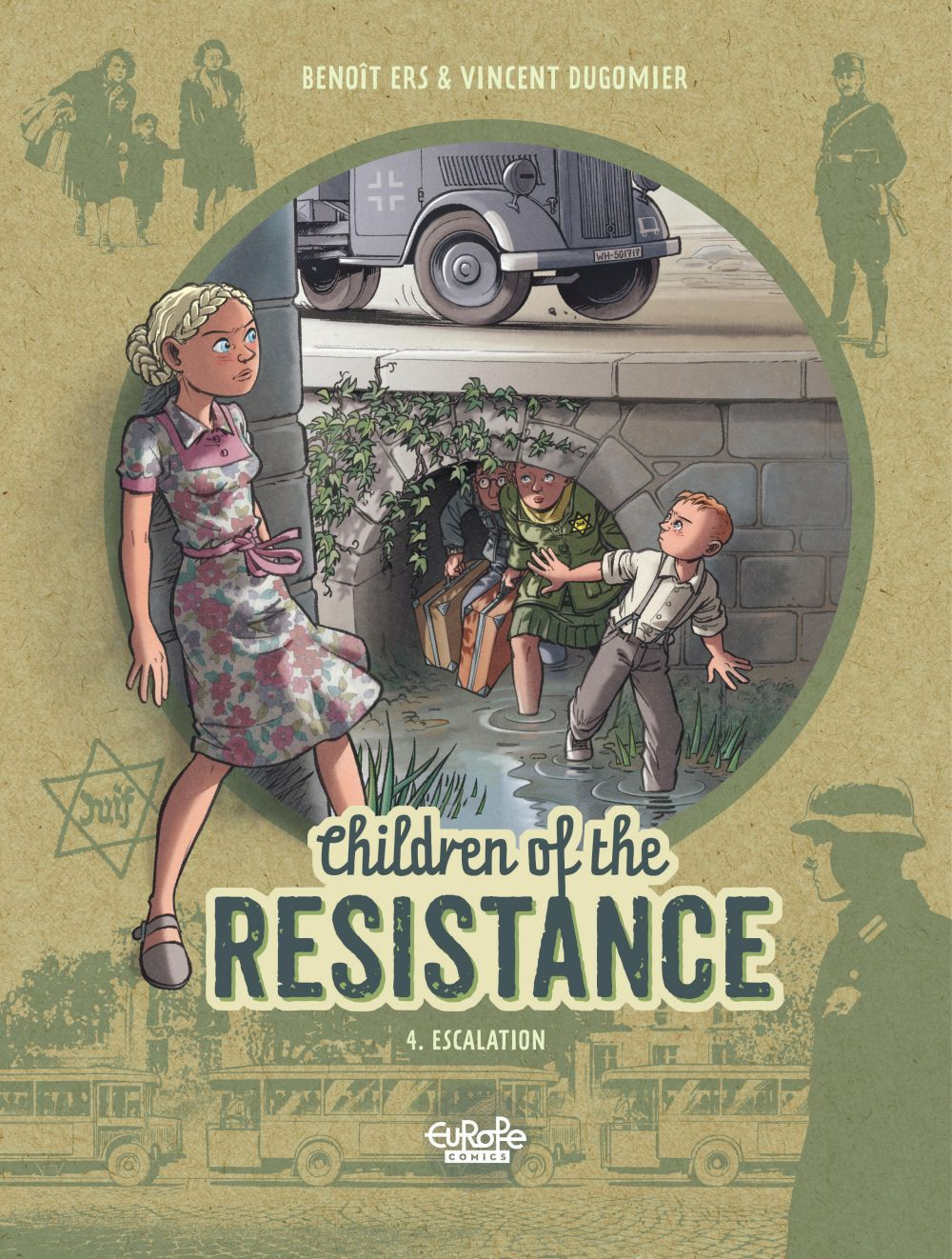 Children of the Resistance - Volume 4 - Escalation