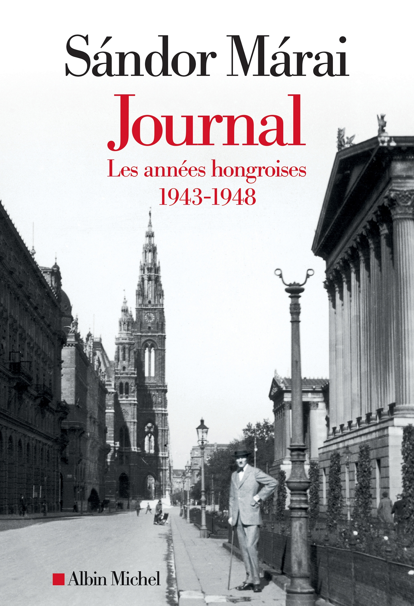 Journal - volume 1 | Márai, Sándor. Auteur