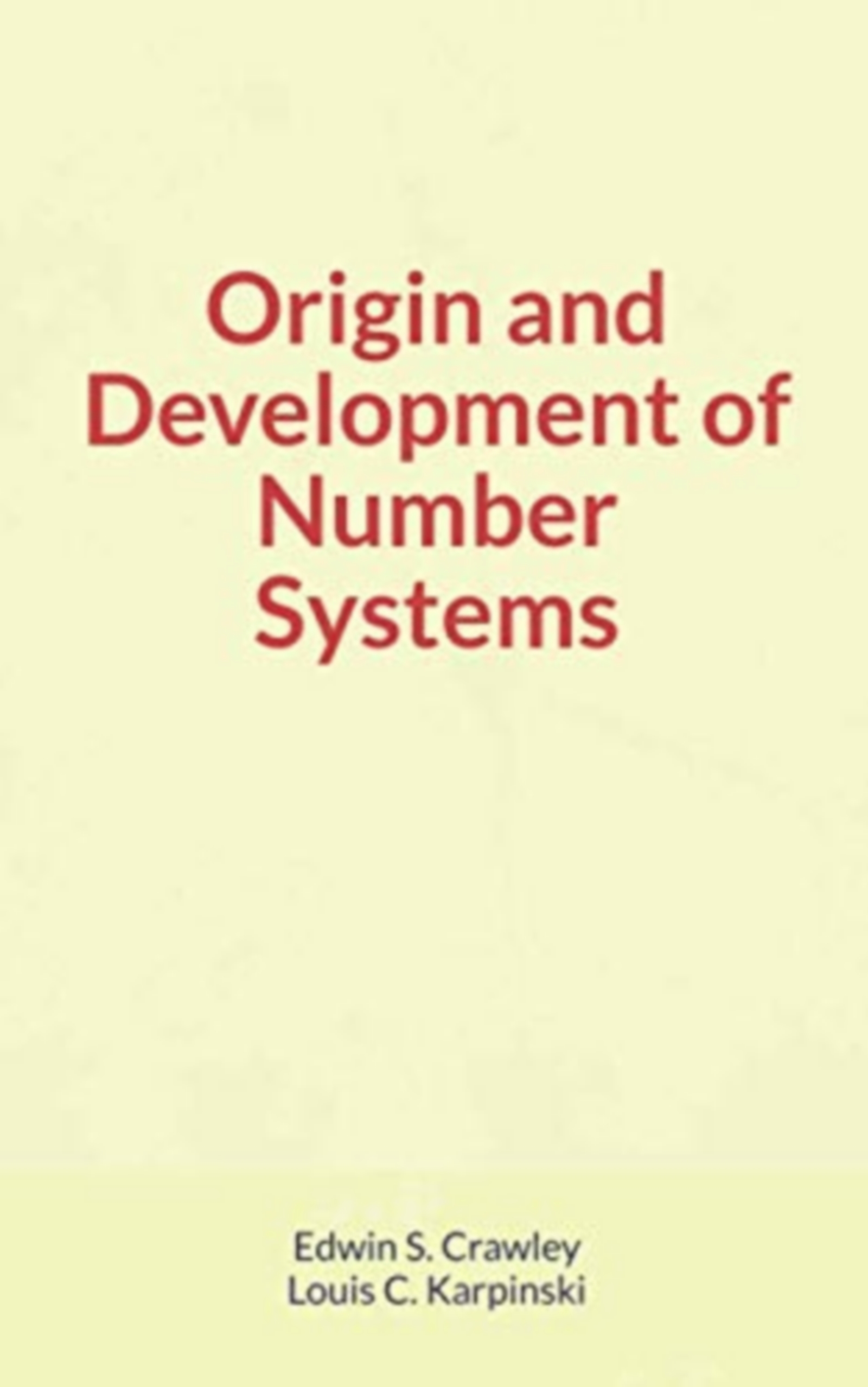 Origin and Development of Number Systems