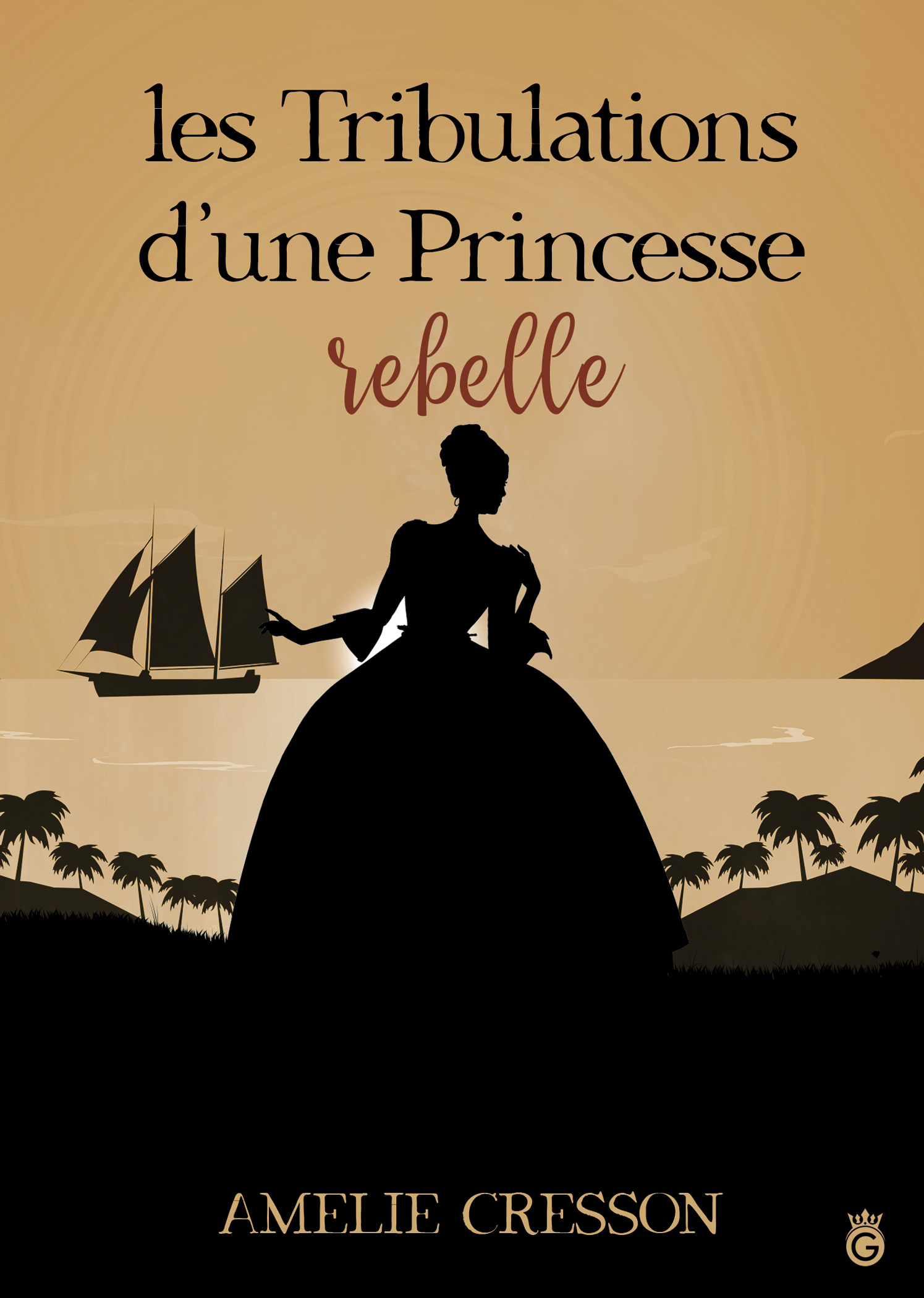 Les Tribulations d'une Princesse Rebelle