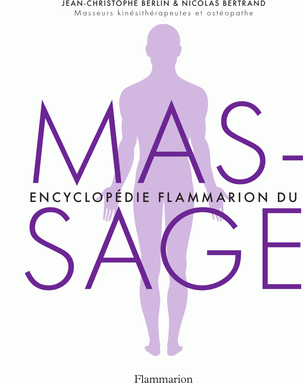 Encyclopédie Flammarion du massage