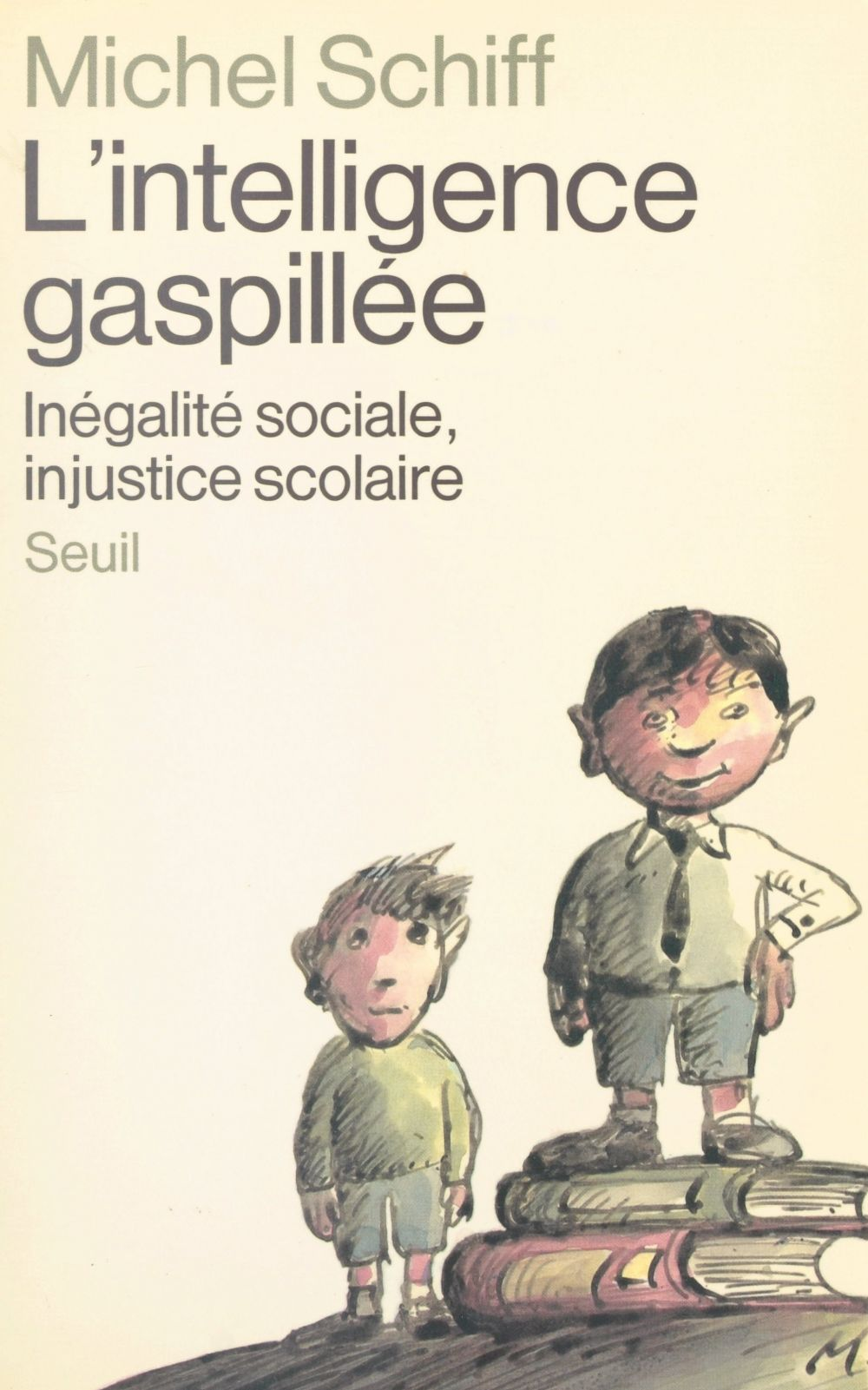 L'intelligence gaspillée