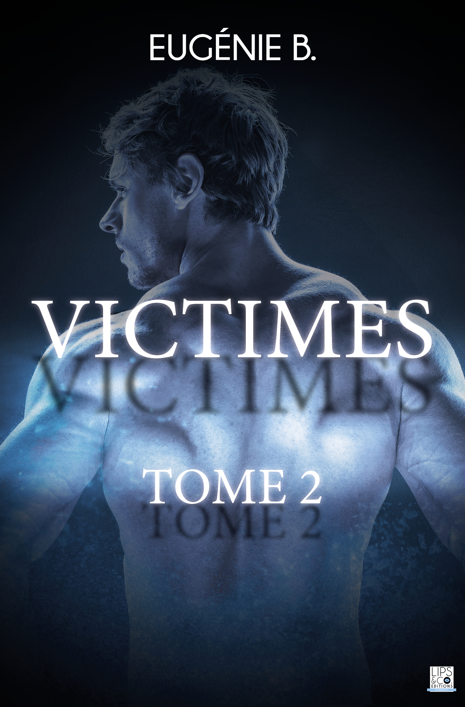 Victimes - Tome 2