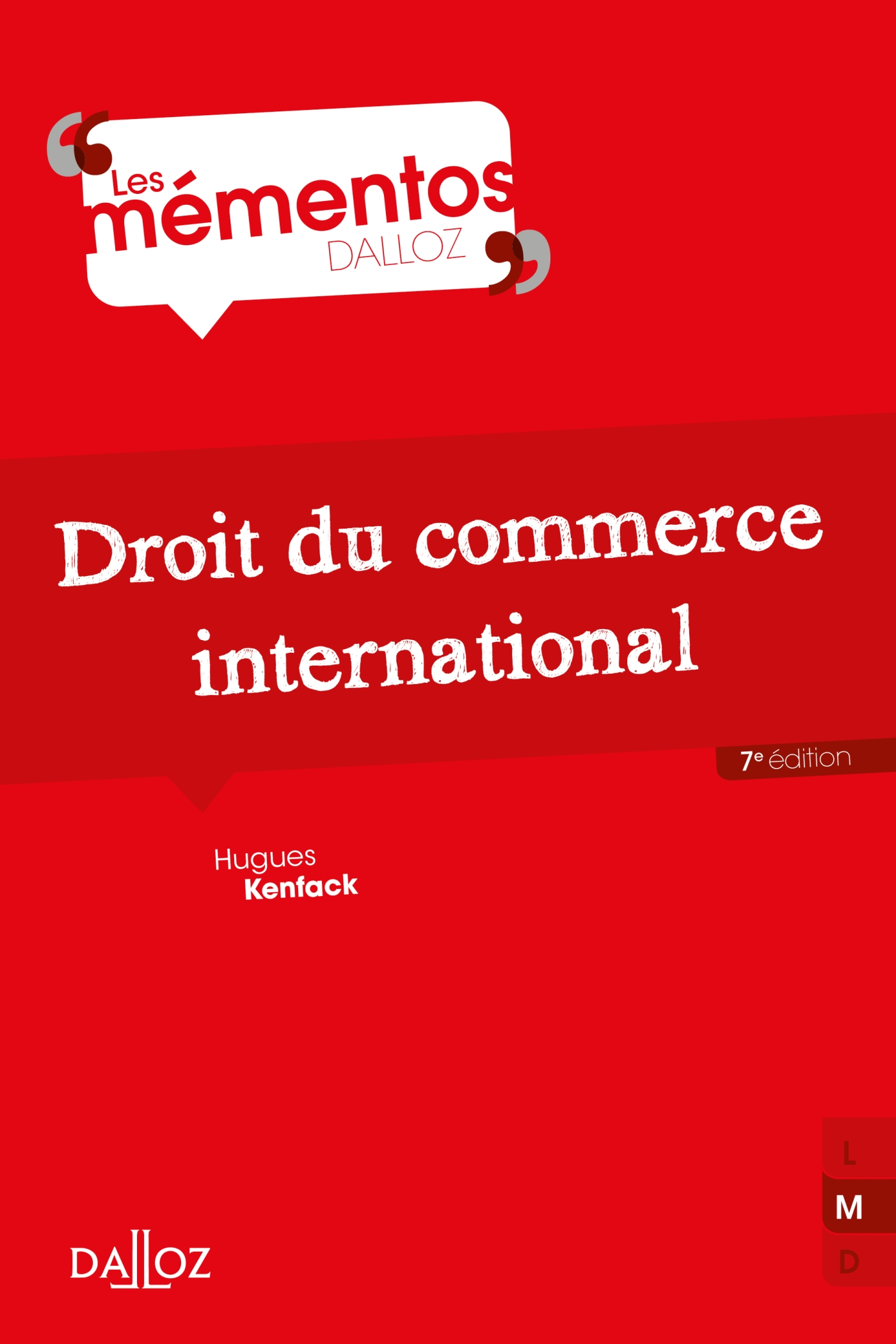 Droit du commerce international - 7e éd.