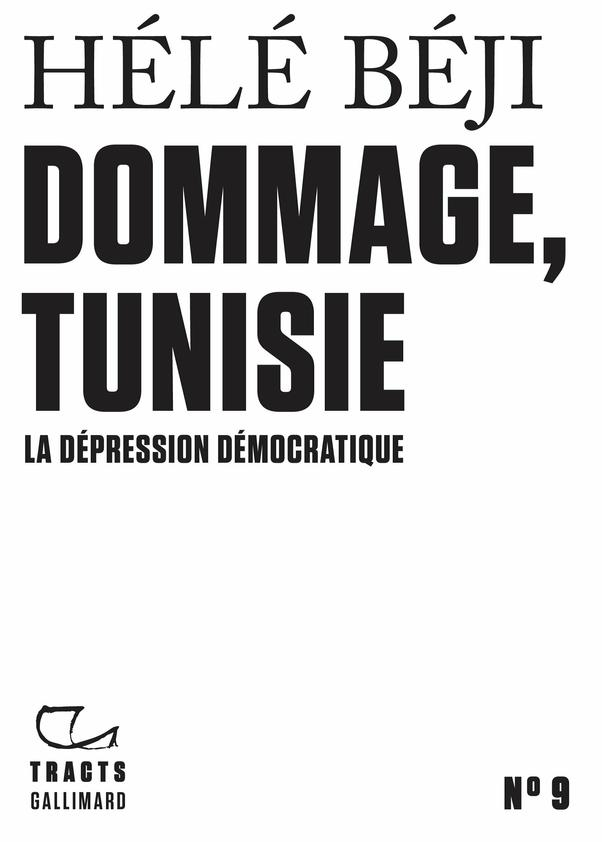 Tracts (N°9) - Dommage, Tunisie