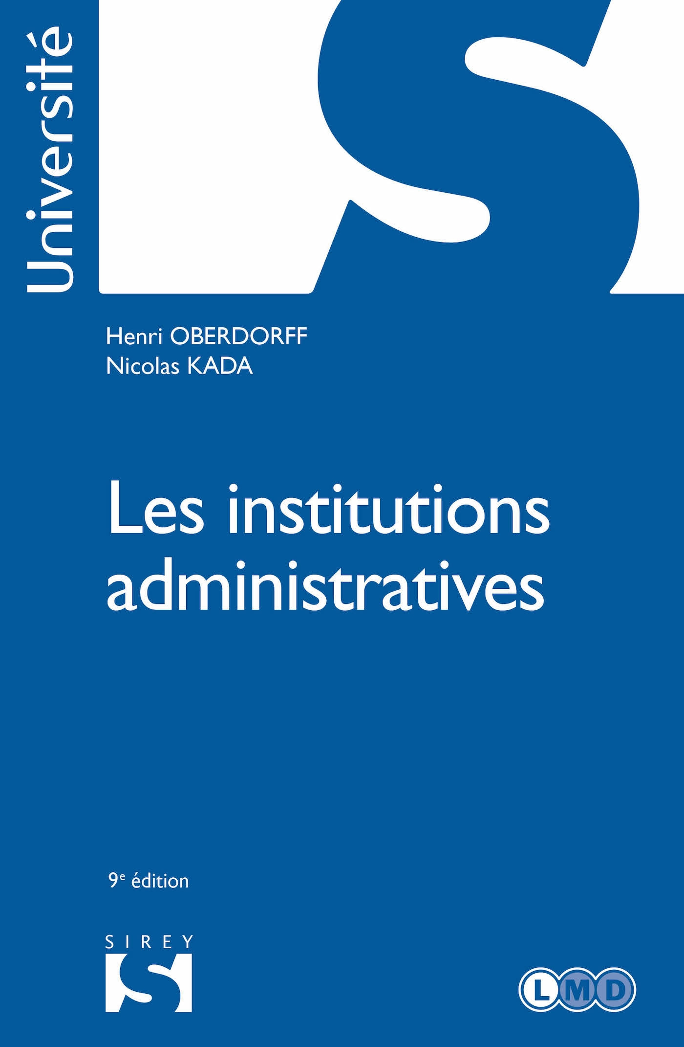 Les institutions administratives - 9e éd.