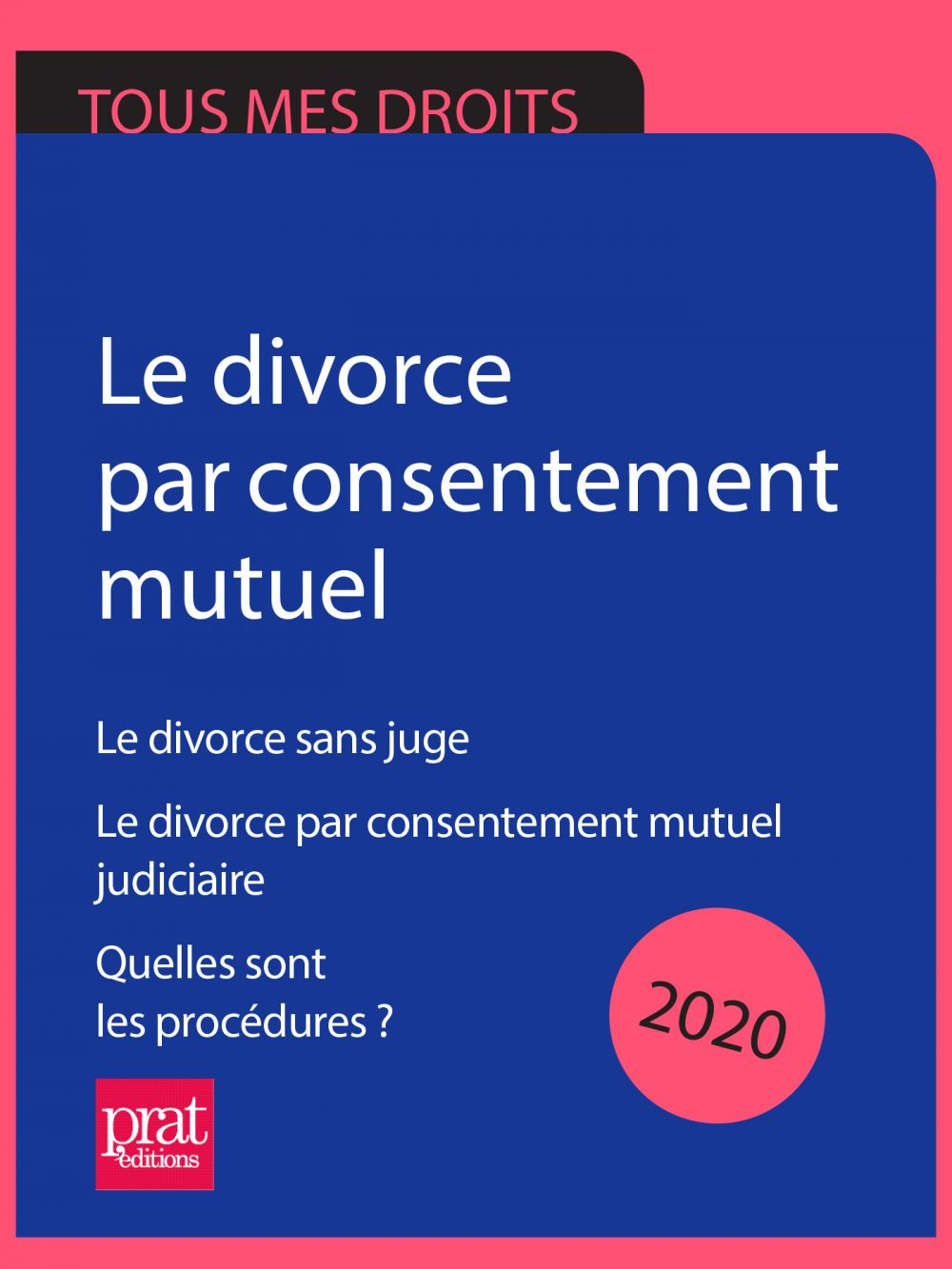 Le divorce par consentement mutuel 2020