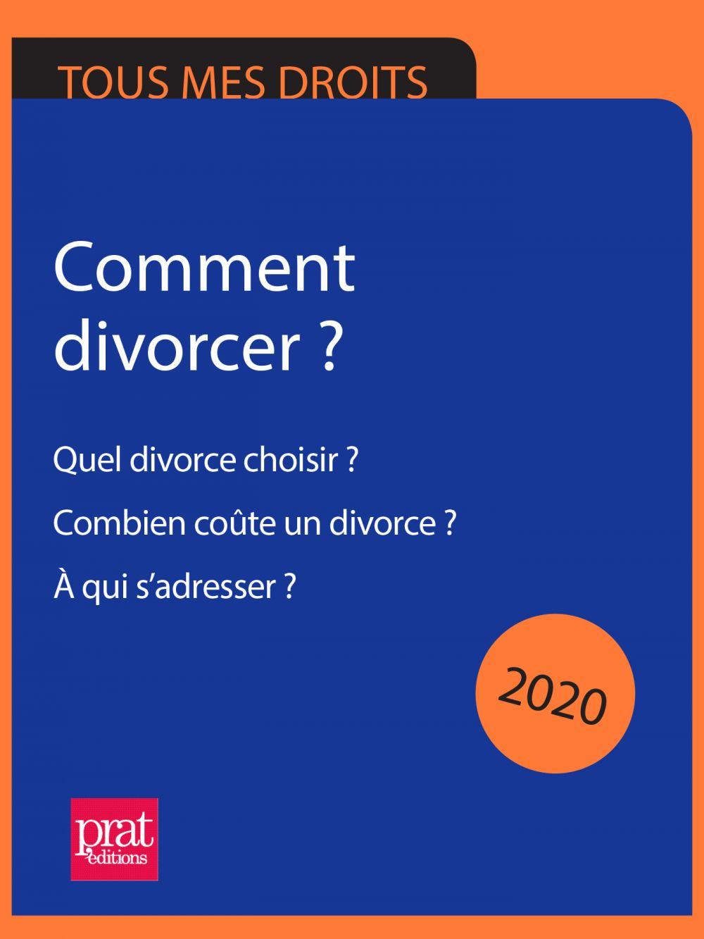Comment divorcer ? 2020