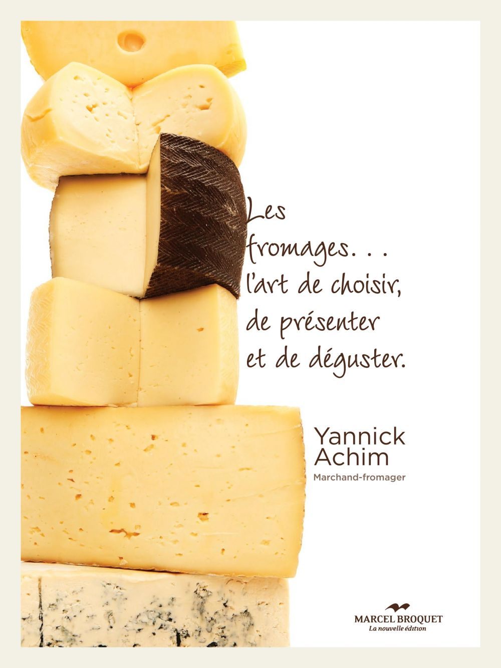Yannick Achim, Marchand-fromager