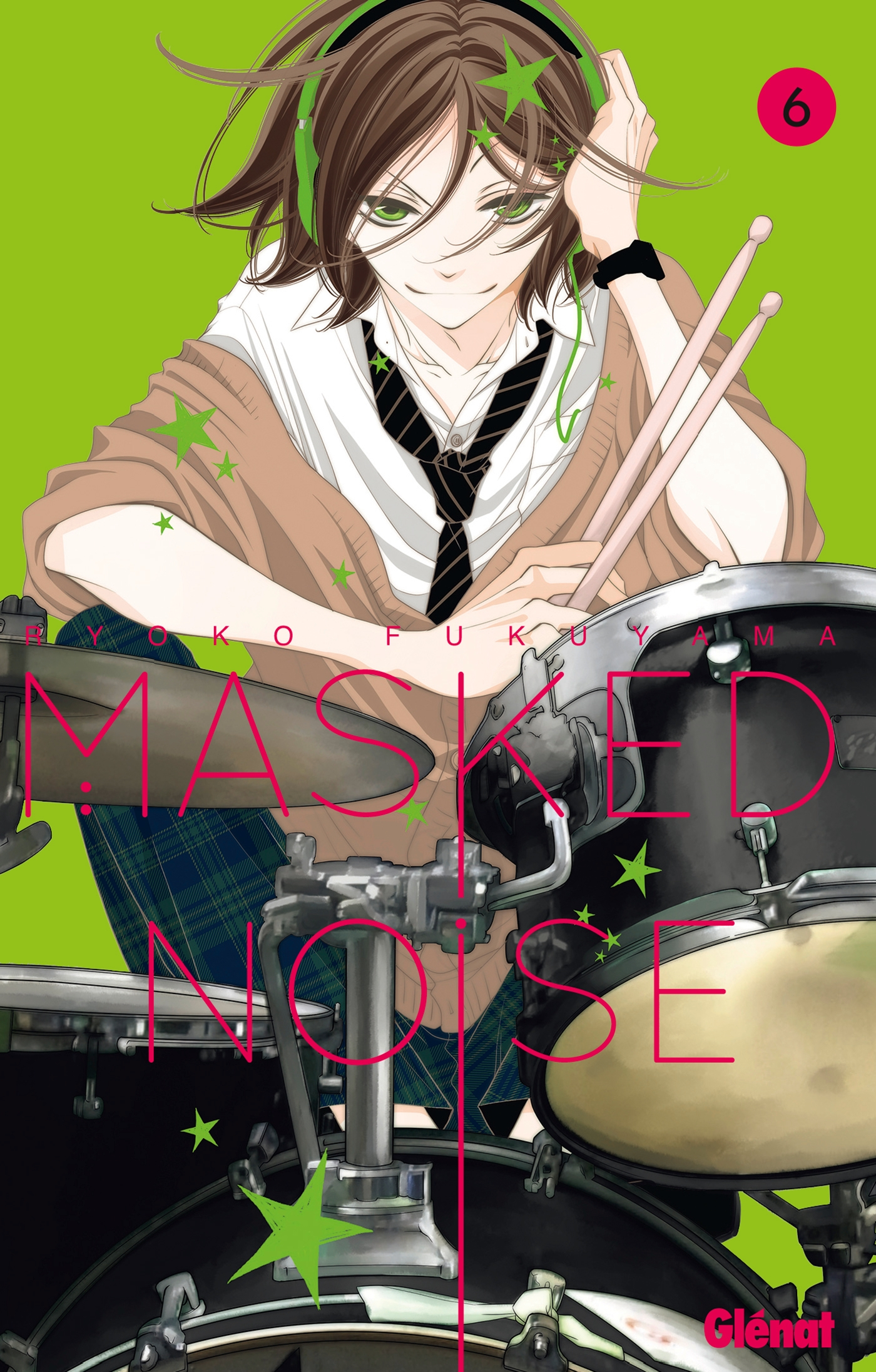 Masked Noise - Tome 06