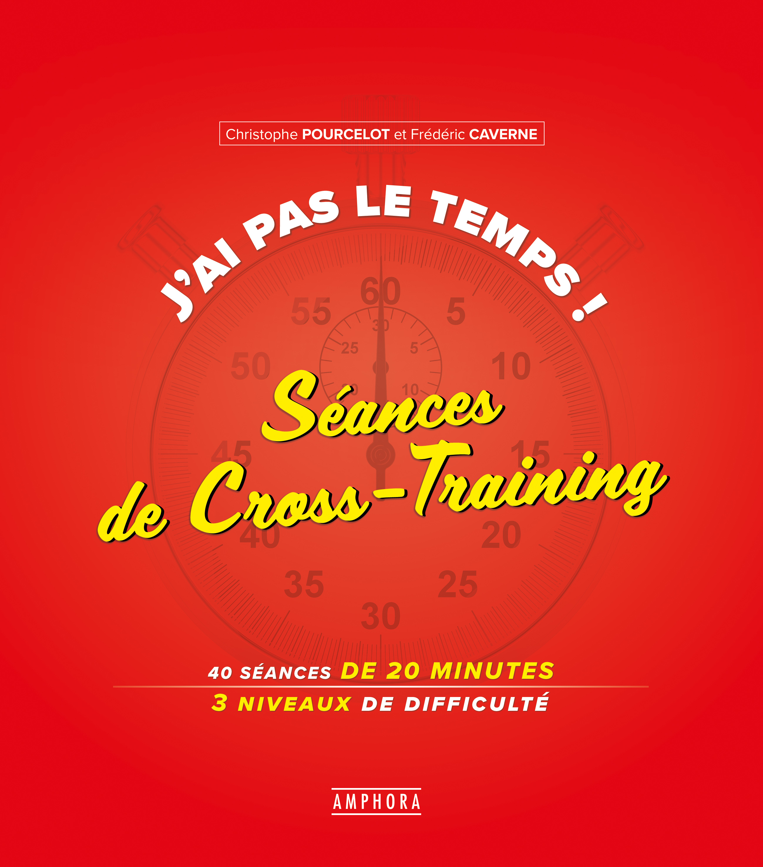 J'ai pas le temps - Séances de Cross-Training