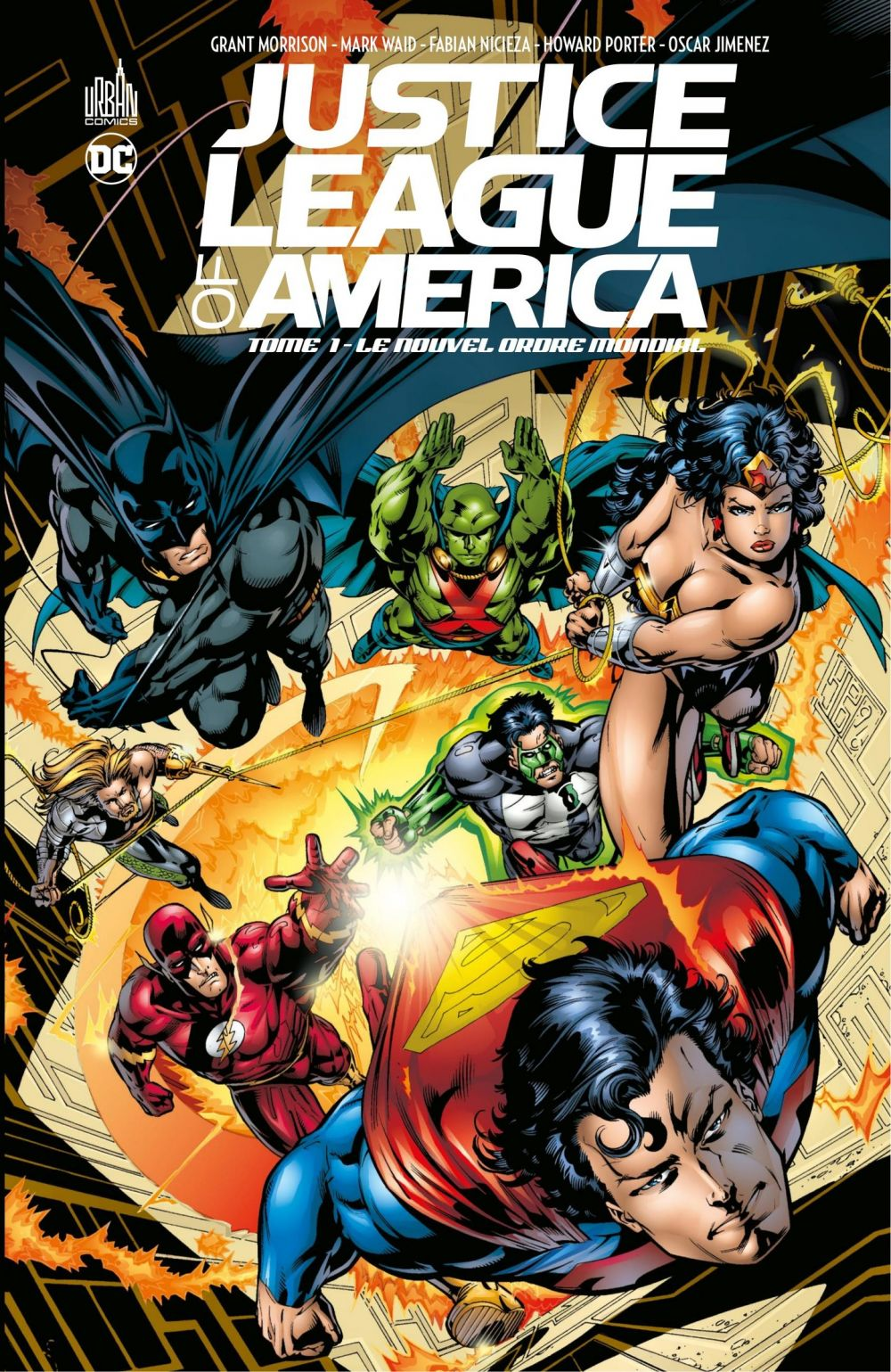 Justice League of America - Tome 1 - Le nouvel ordre mondial