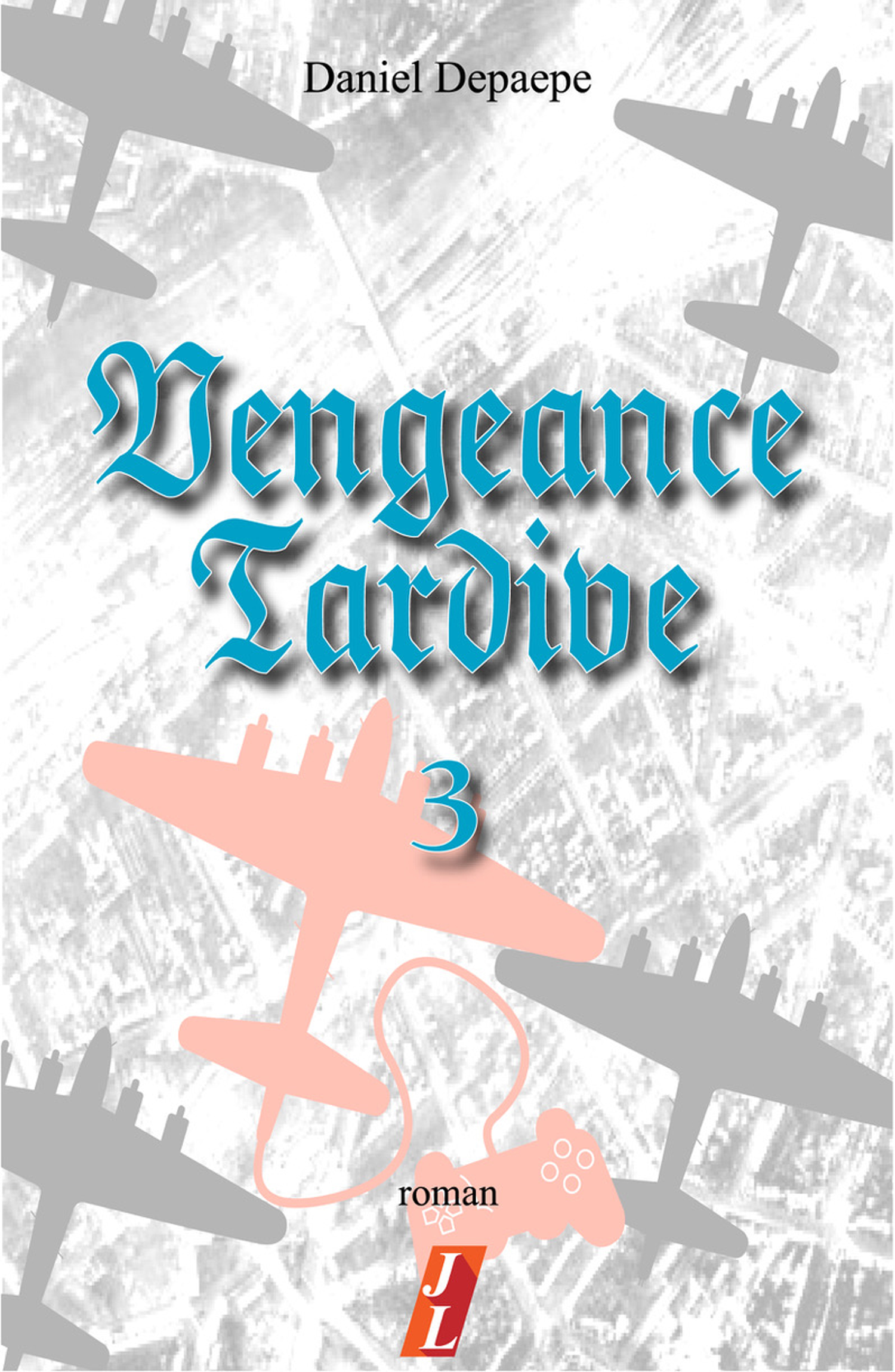Vengeance tardive part 3