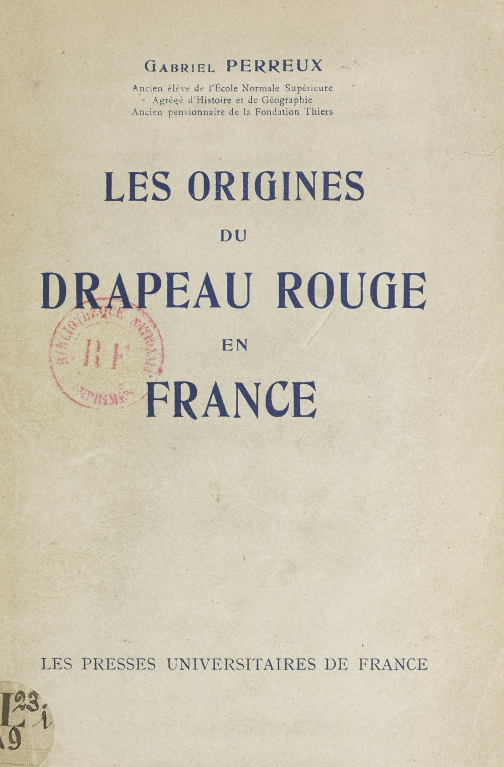 Les origines du drapeau rouge en France