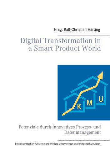 Digital Transformation in a Smart Product World